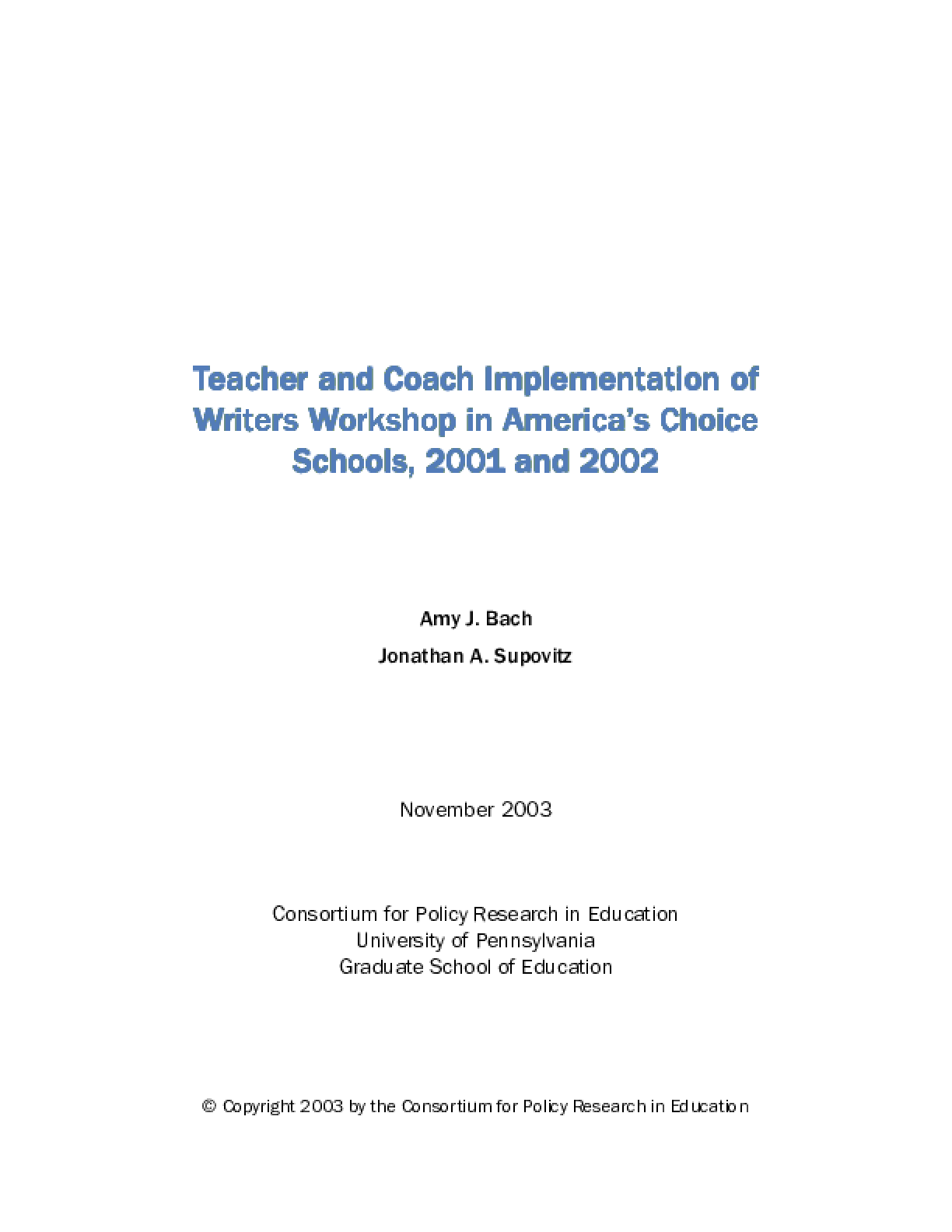 Teacher and Coach Implementation of Writers Workshop in America's Choice Schools, 2001 and 2002