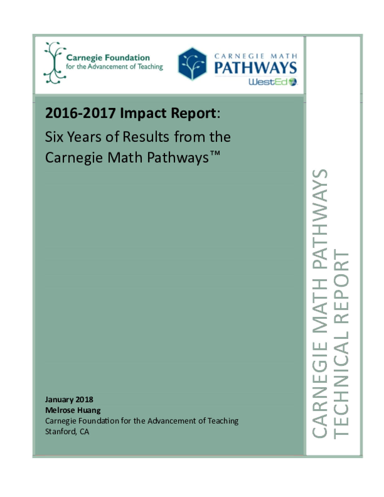 2016-2017 Impact Report: Six Years of Results from the Carnegie Math Pathways