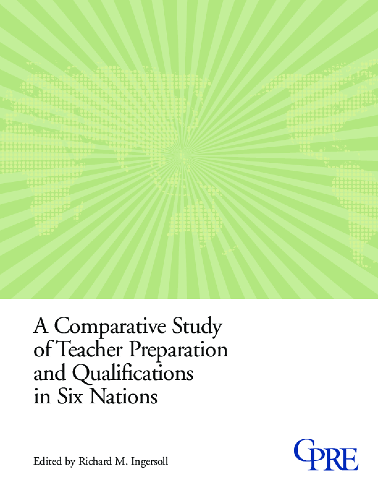 A Comparative Study of Teacher Preparation and Qualifications in Six Nations