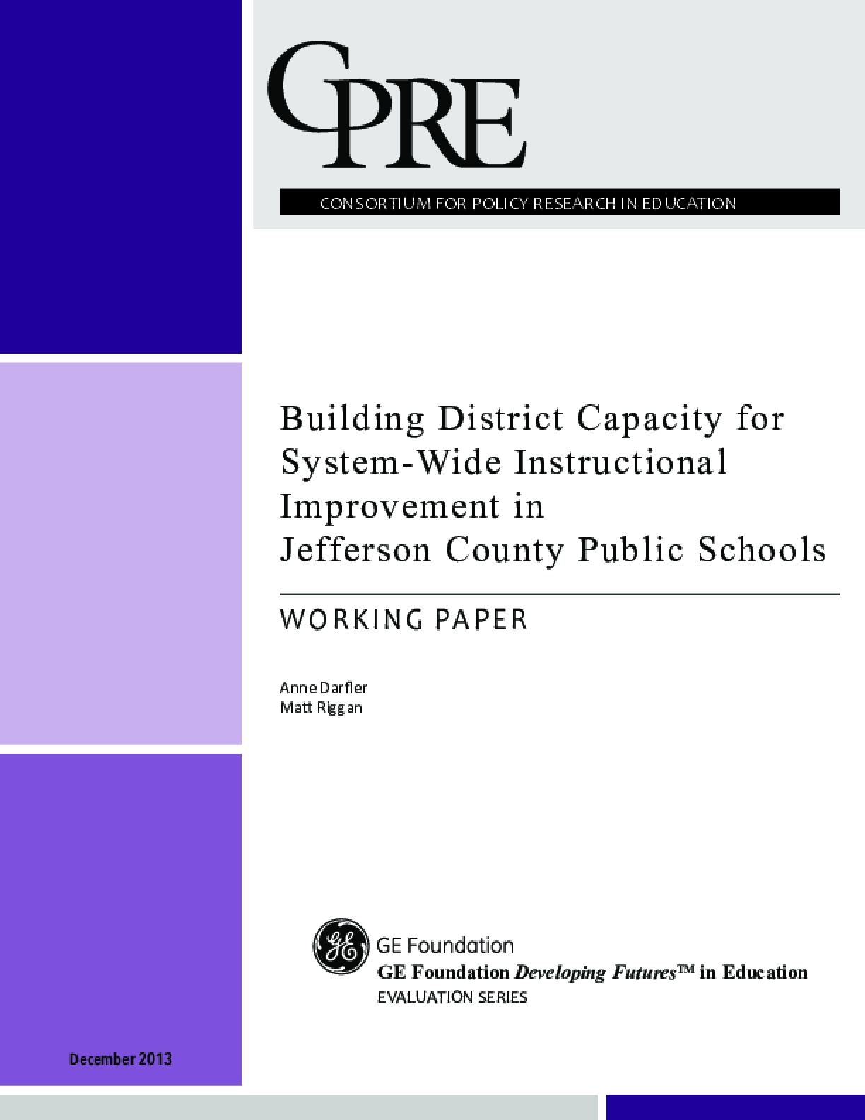 Building District Capacity for System-Wide Instructional Improvement in Jefferson County Public Schools