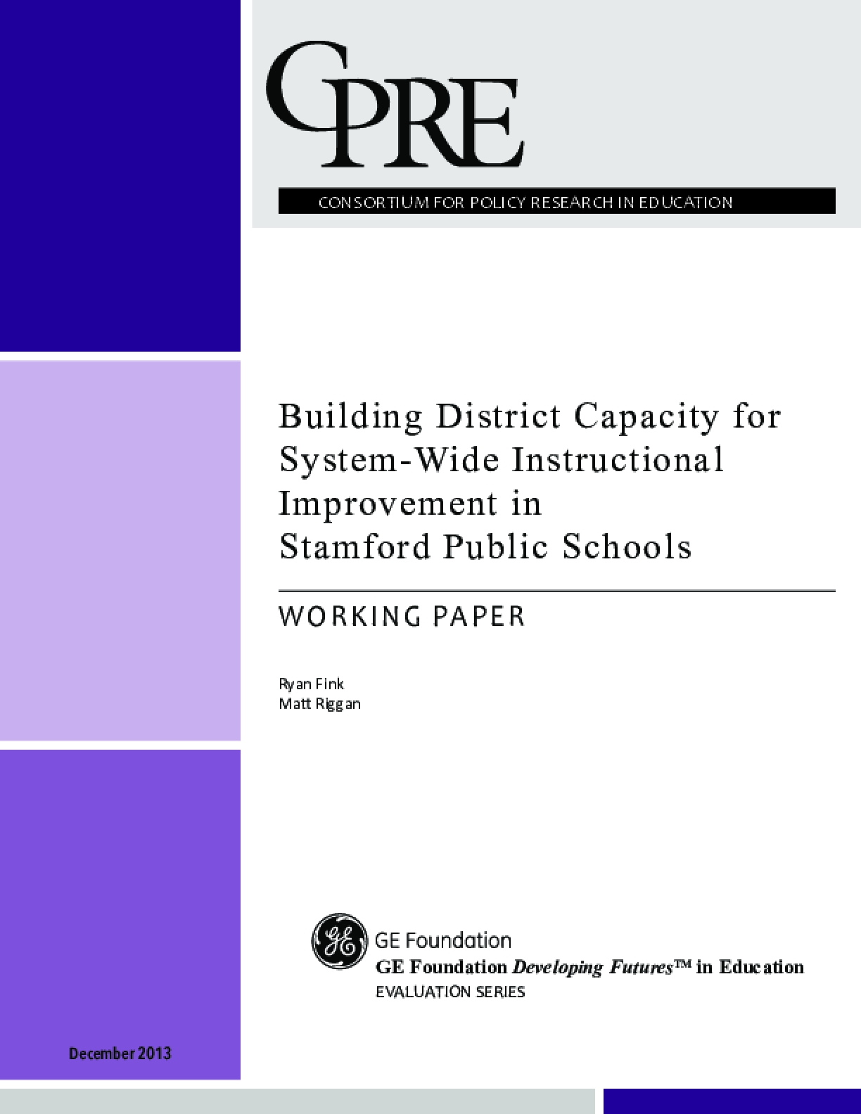 Building District Capacity for System-Wide Instructional Improvement in Stamford Public Schools