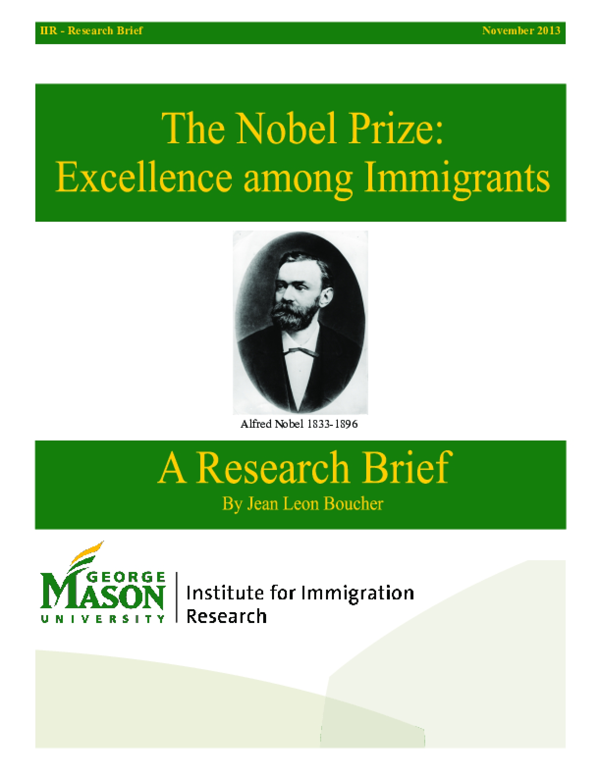 The Nobel Prize: Excellence among Immigrants