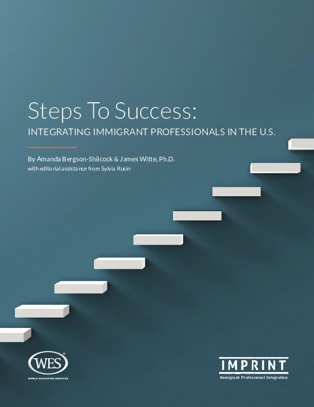Steps To Success: Integrating Immigrant Professionals in the u.s.