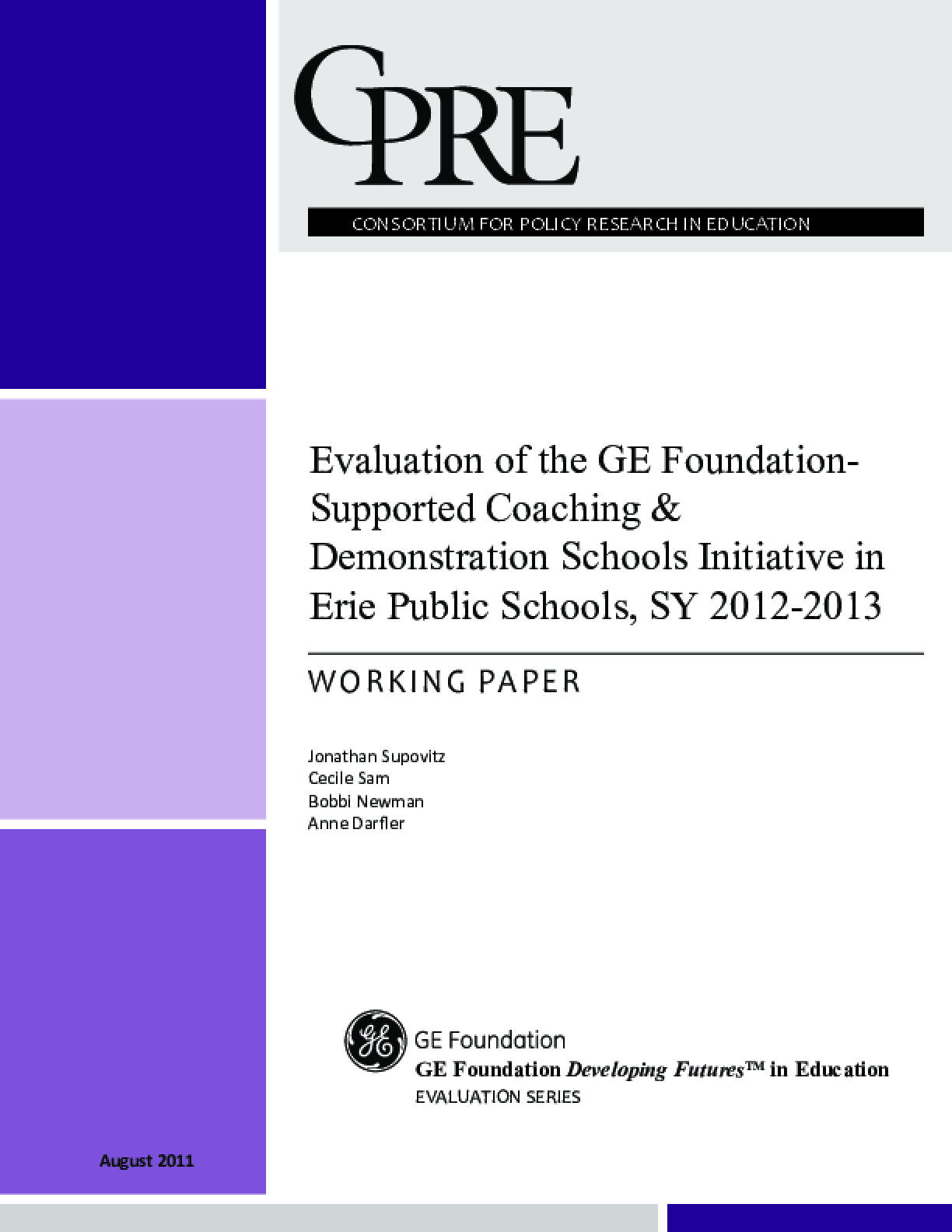 Evaluation of the GE Foundation-Supported Coaching & Demonstration Schools Initiative in Erie Public Schools, SY 2012-2013