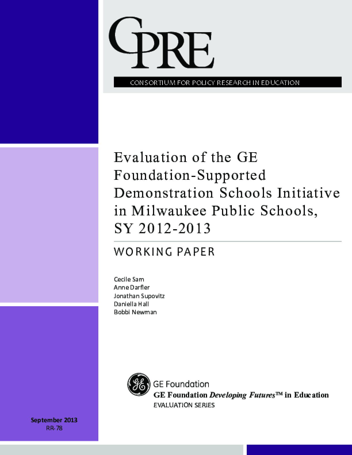 Evaluation of the GE Foundation-Supported Demonstration Schools Initiative in Milwaukee Public Schools, SY 2012-2013
