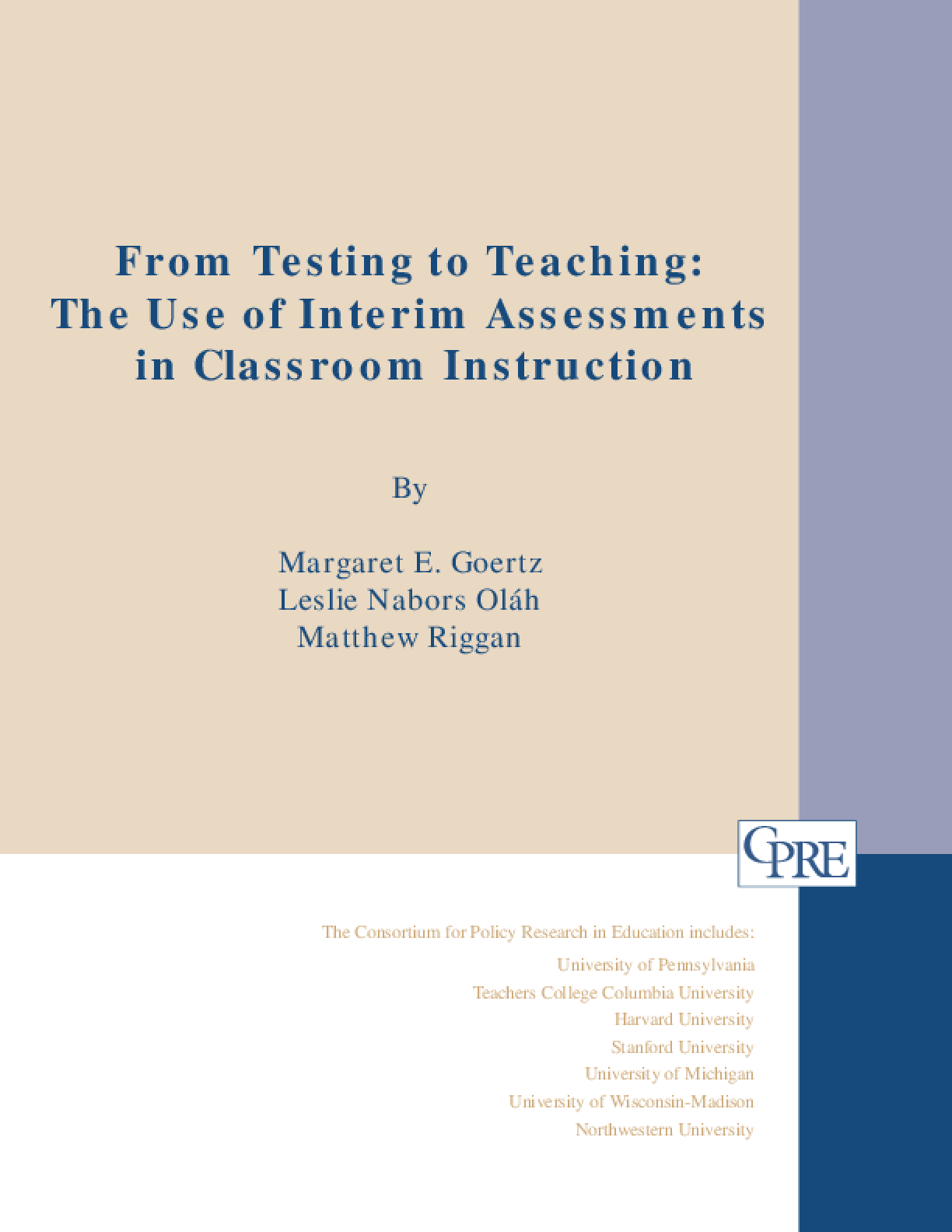 From Testing to Teaching: The Use of Interim Assessments in Classroom Instruction