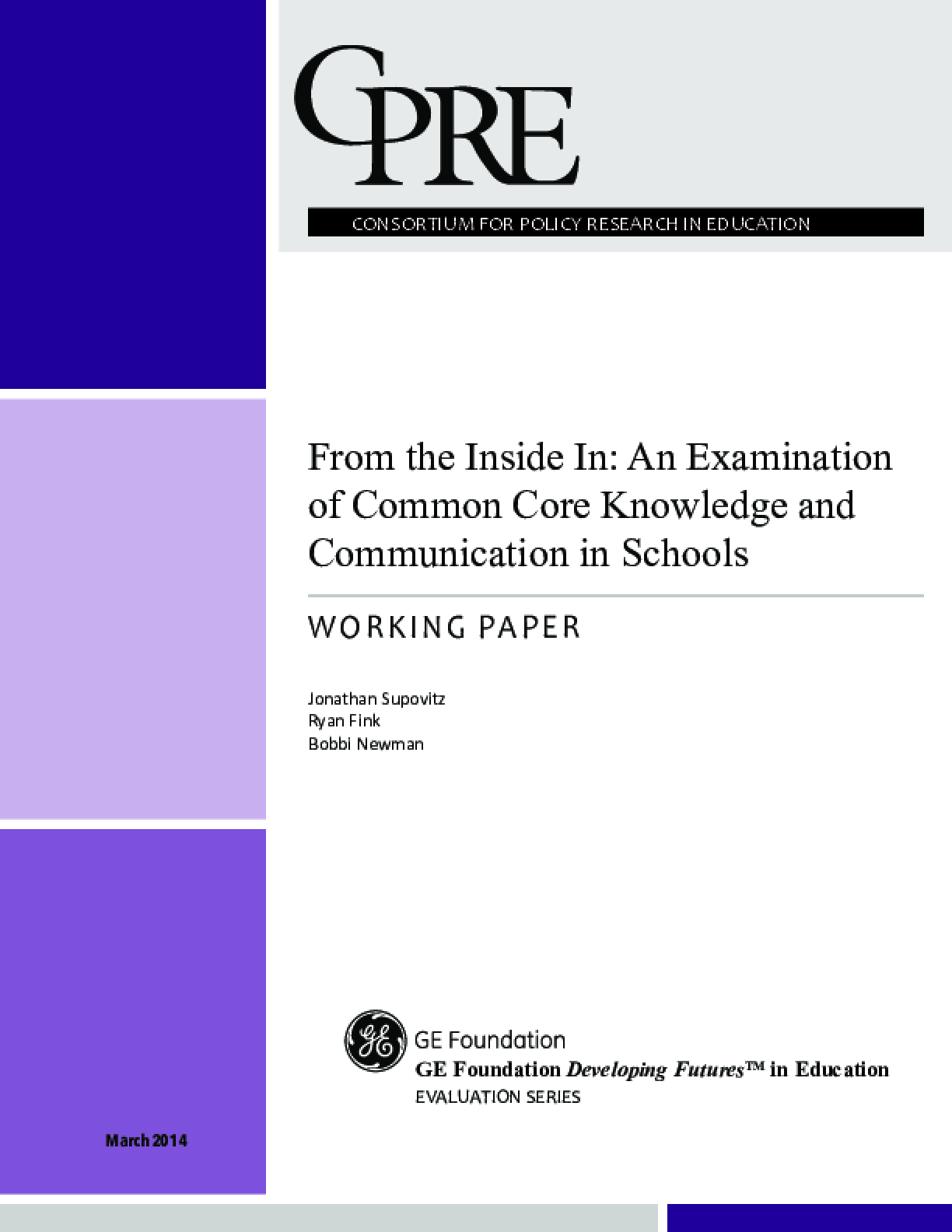 From the Inside In: An Examination of Common Core Knowledge & Communication in Schools