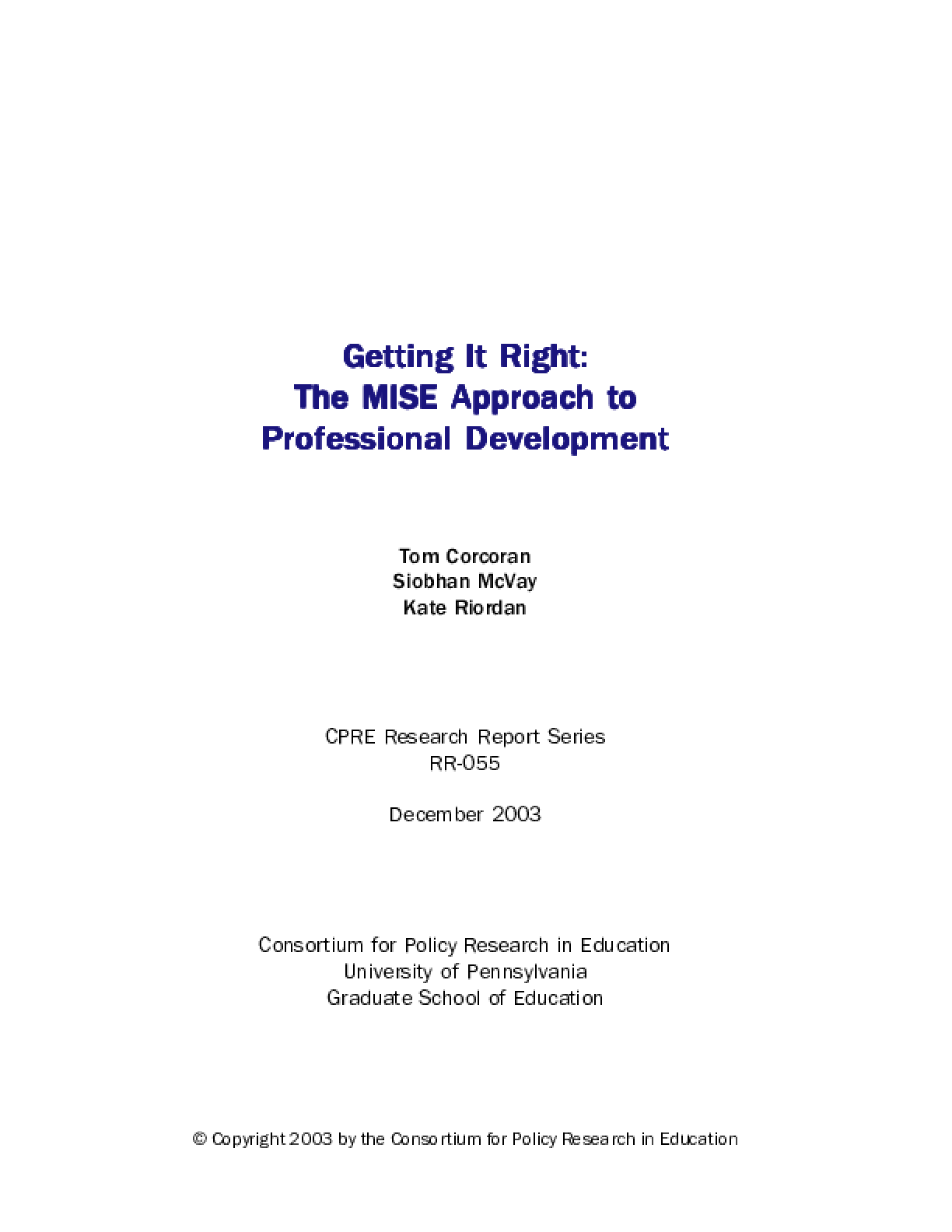 Getting It Right: The MISE Approach to Professional Development