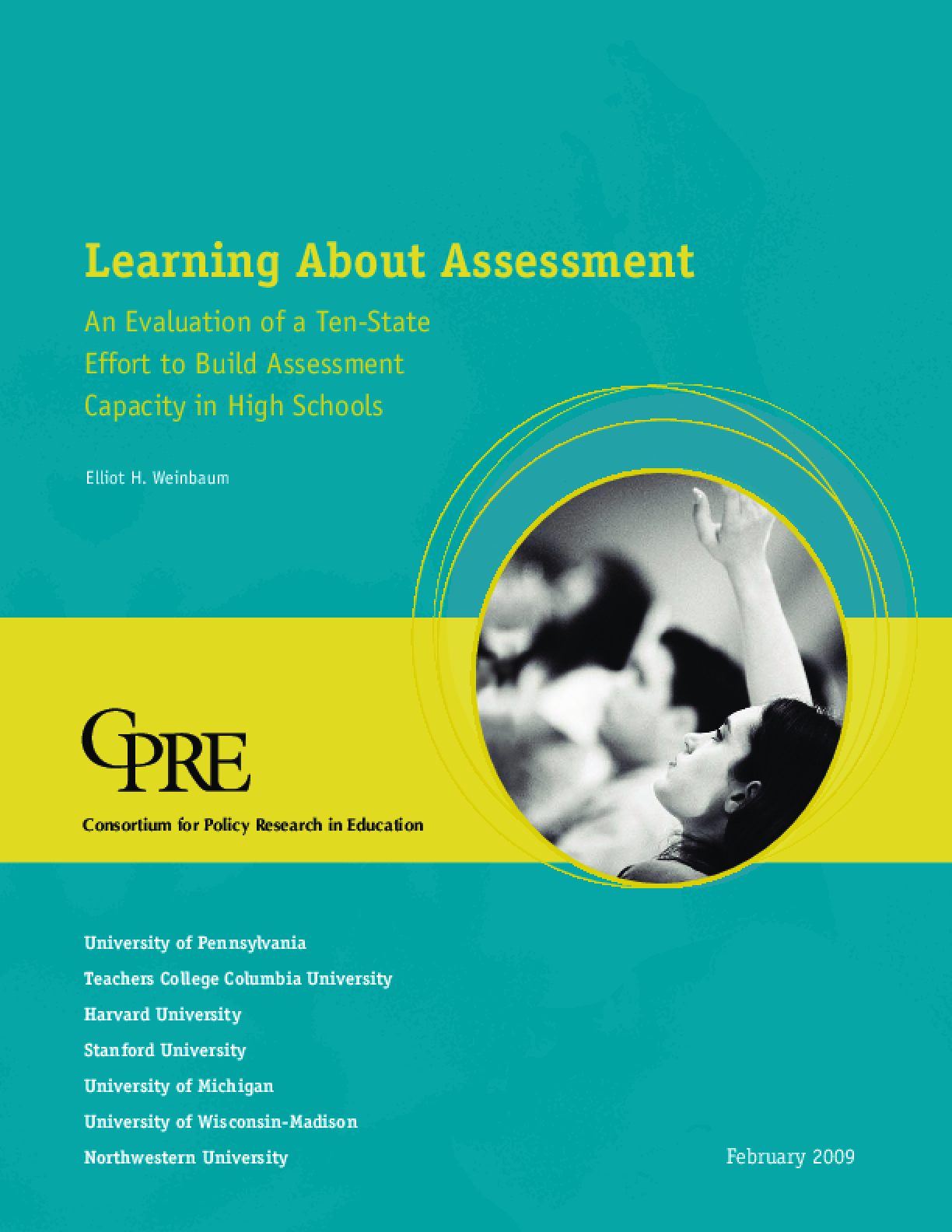 Learning About Assessment: An Evaluation of a Ten-State Effort to Build Assessment Capacity in High Schools