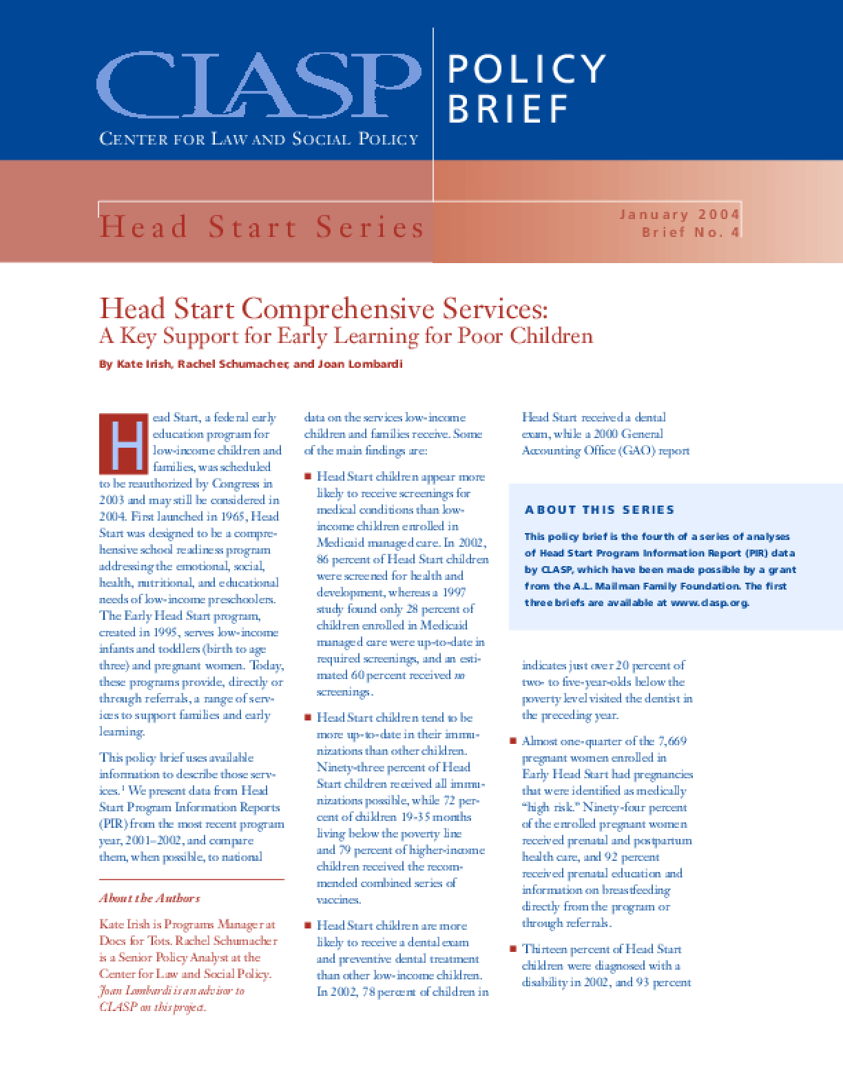 Head Start Comprehensive Services: A Key Support for Early Learning for Poor Children