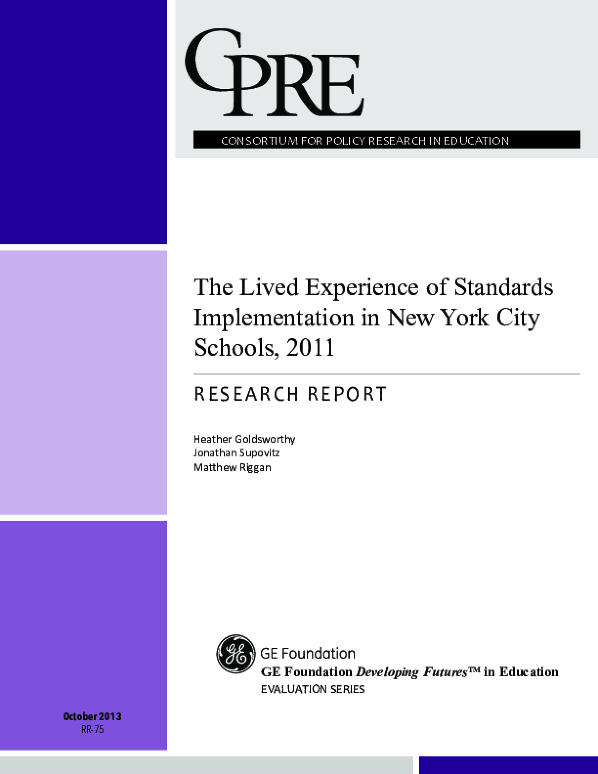 The Lived Experience of Standards Implementation in New York City Schools, 2011