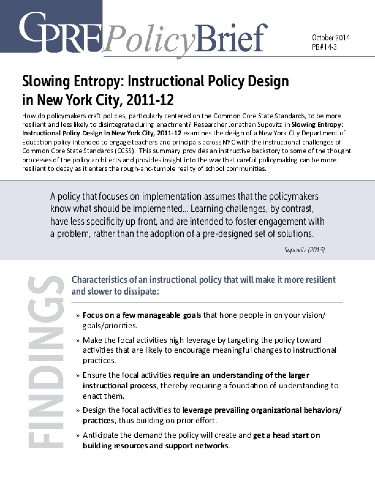 Slowing Entropy: Instructional Policy Design in New York City, 2011-12, Policy Brief