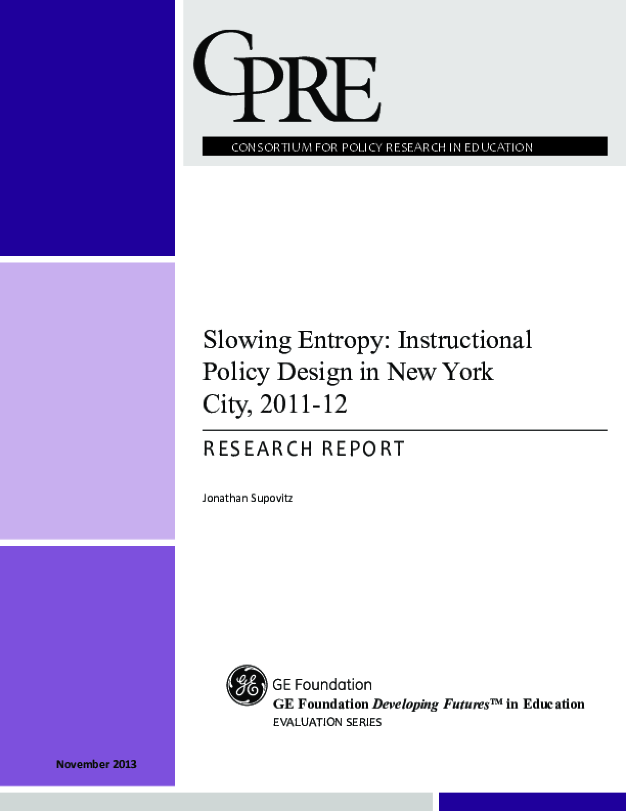 Slowing Entropy: Instructional Policy Design in New York City, 2011-12, Research Report