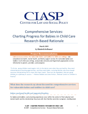 Comprehensive Services: Charting Progress for Babies in Child Care Research-Based Rationale