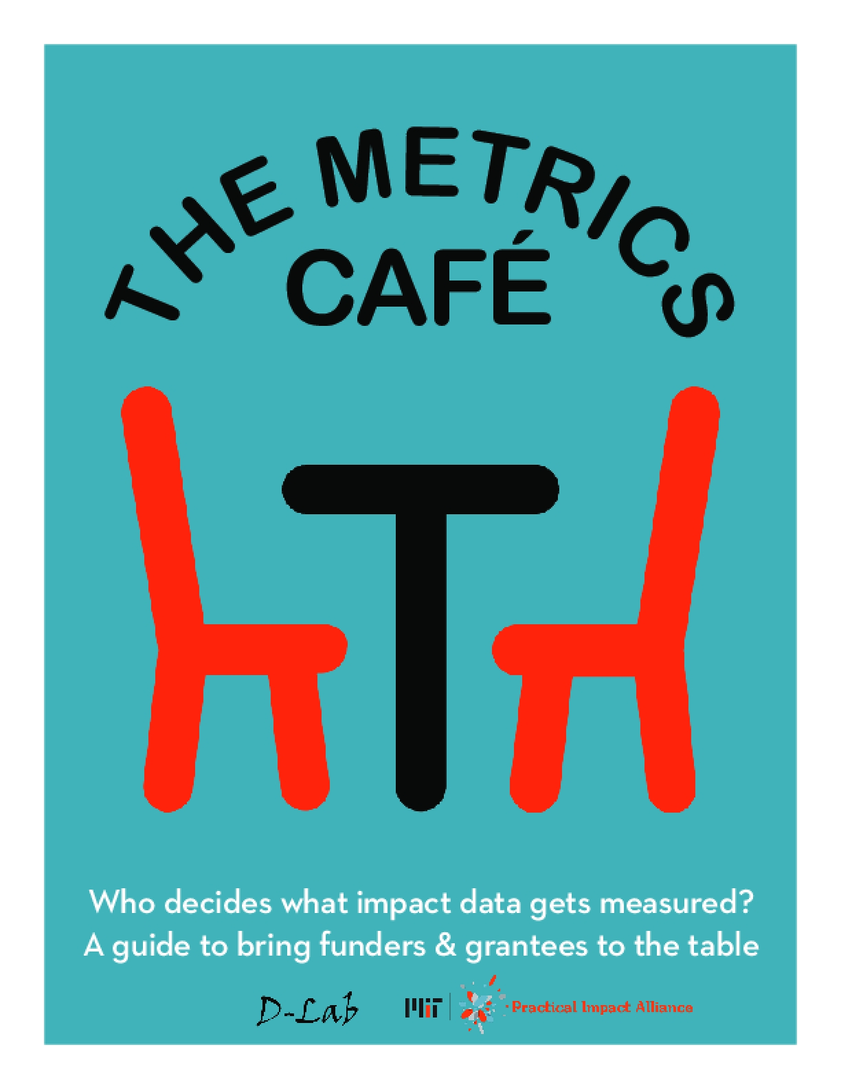 The Metrics Café: A Guide to Bring Funders and Grantees to the Table
