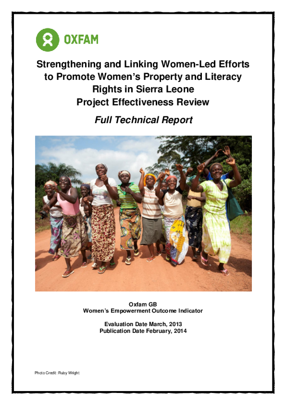 Effectiveness Review: Strengthening and Linking Women-Led Efforts to Promote Women's Property and Literacy Rights in Sierra Leone