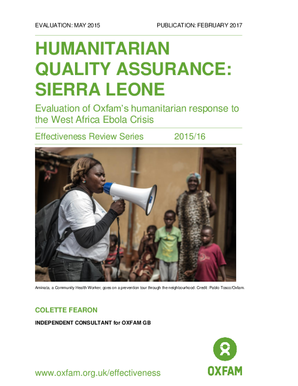 Humanitarian Quality Assurance - Sierra Leone: Evaluation of Oxfam's humanitarian response to the West Africa Ebola crisis