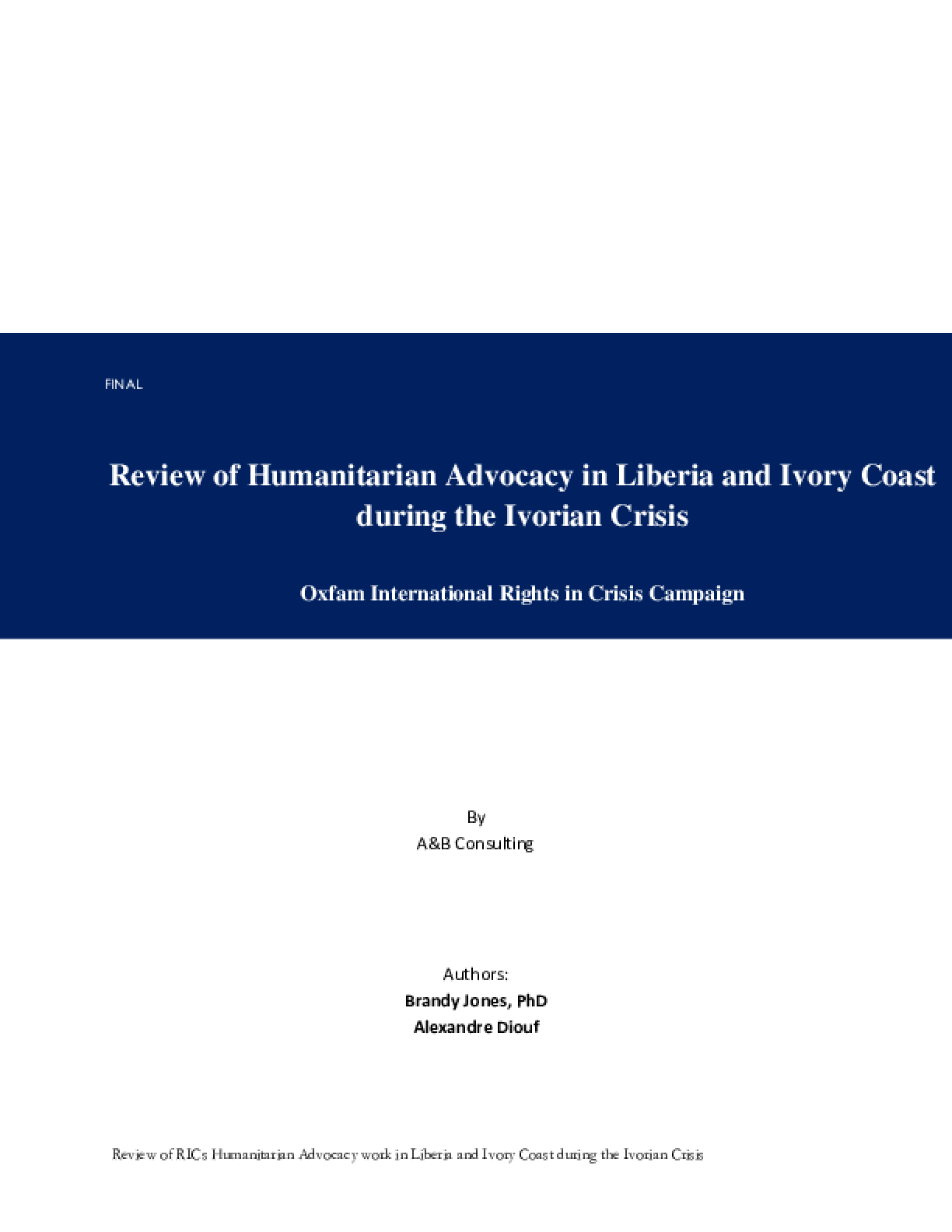 Review of Humanitarian Advocacy in Liberia and Ivory Coast during the Ivorian Crisis
