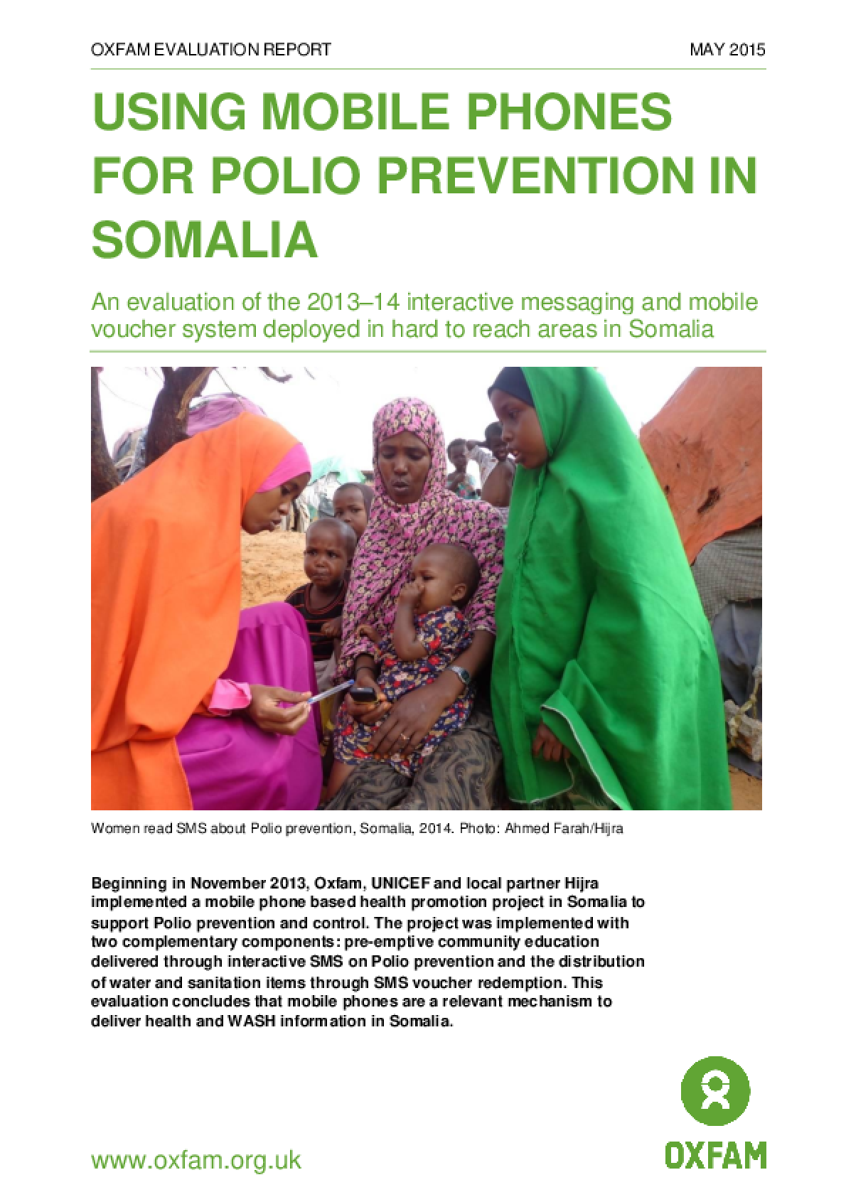 Using Mobile Phones for Polio Prevention in Somalia: An evaluation of the 2013-14 interactive messaging and mobile voucher system deployed in hard to reach areas in Somalia