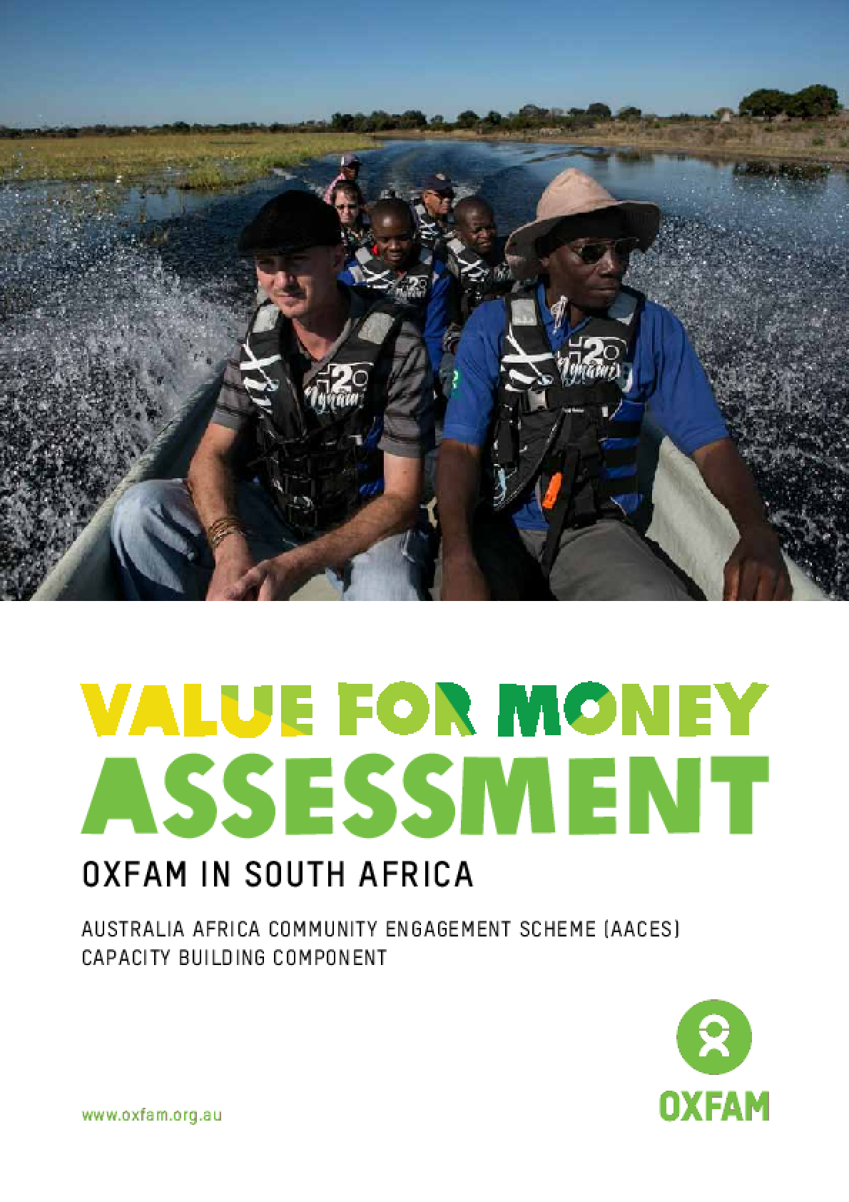 Value for Money Assessment Oxfam in South Africa: Australia Africa Community Engagement Scheme (AACES) Capacity building component