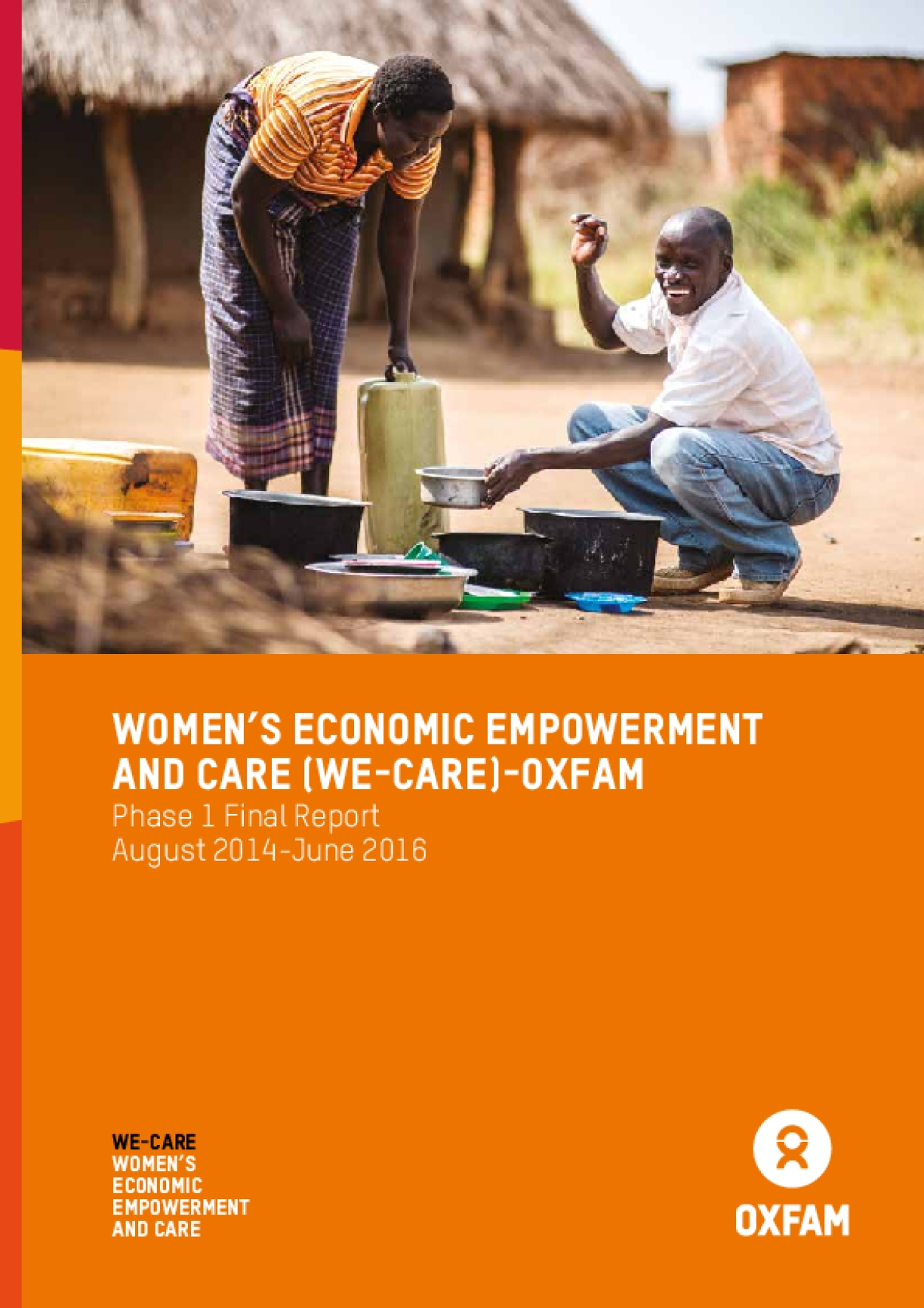 Women's Economic Empowerment and Care (WE-Care) - Oxfam: Phase 1 final report