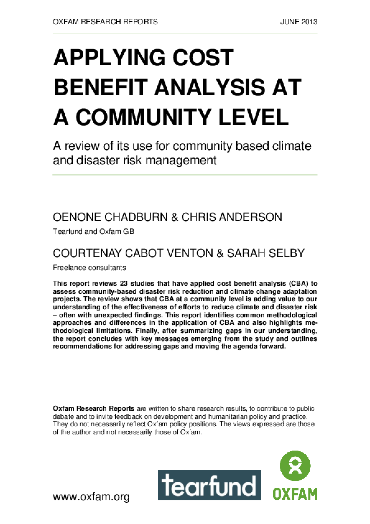 Applying Cost Benefit Analysis at a Community Level: A review of its use for community based climate and disaster risk management