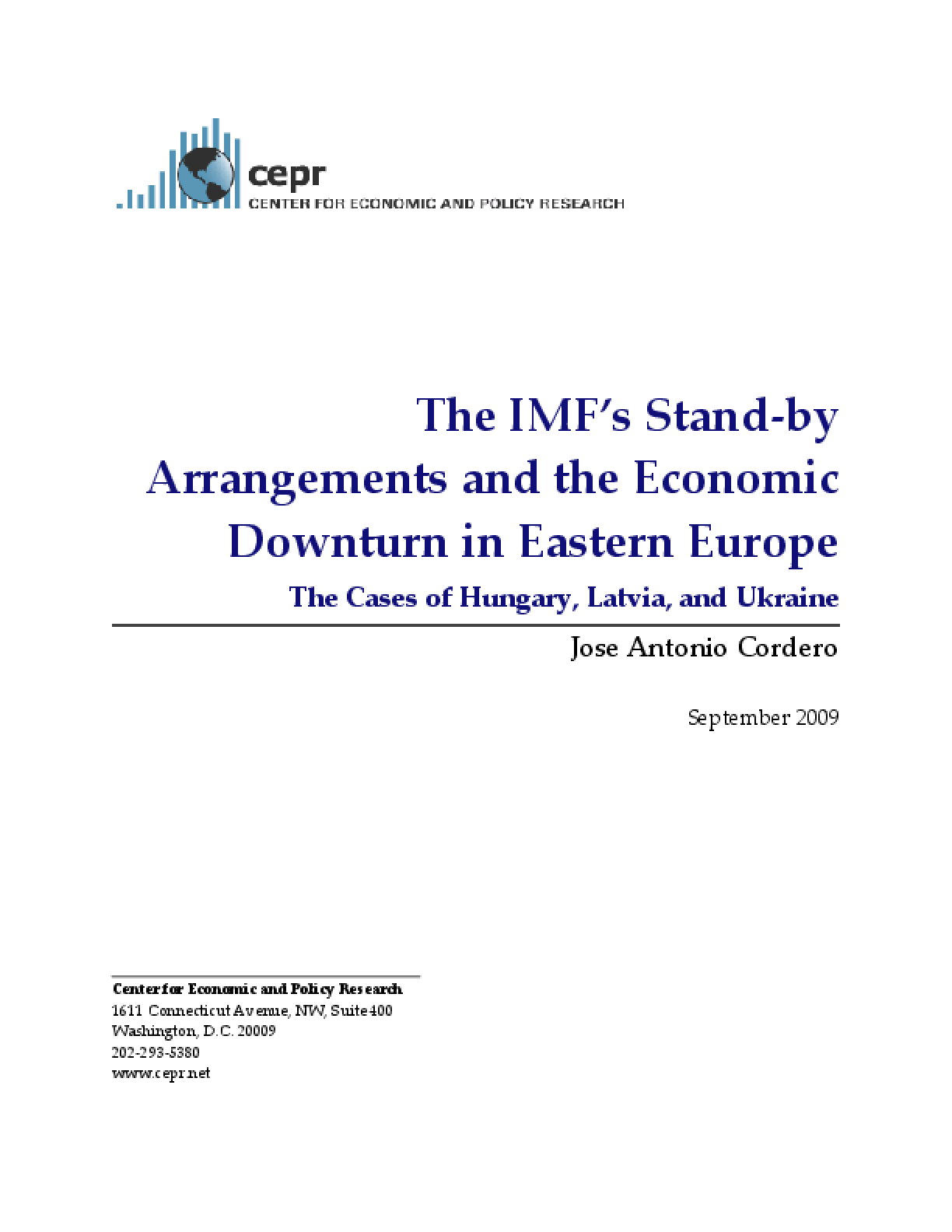 The IMF's Stand-by Arrangements and the Economic Downturn in Eastern Europe: The Cases of Hungary, Latvia, and Ukraine
