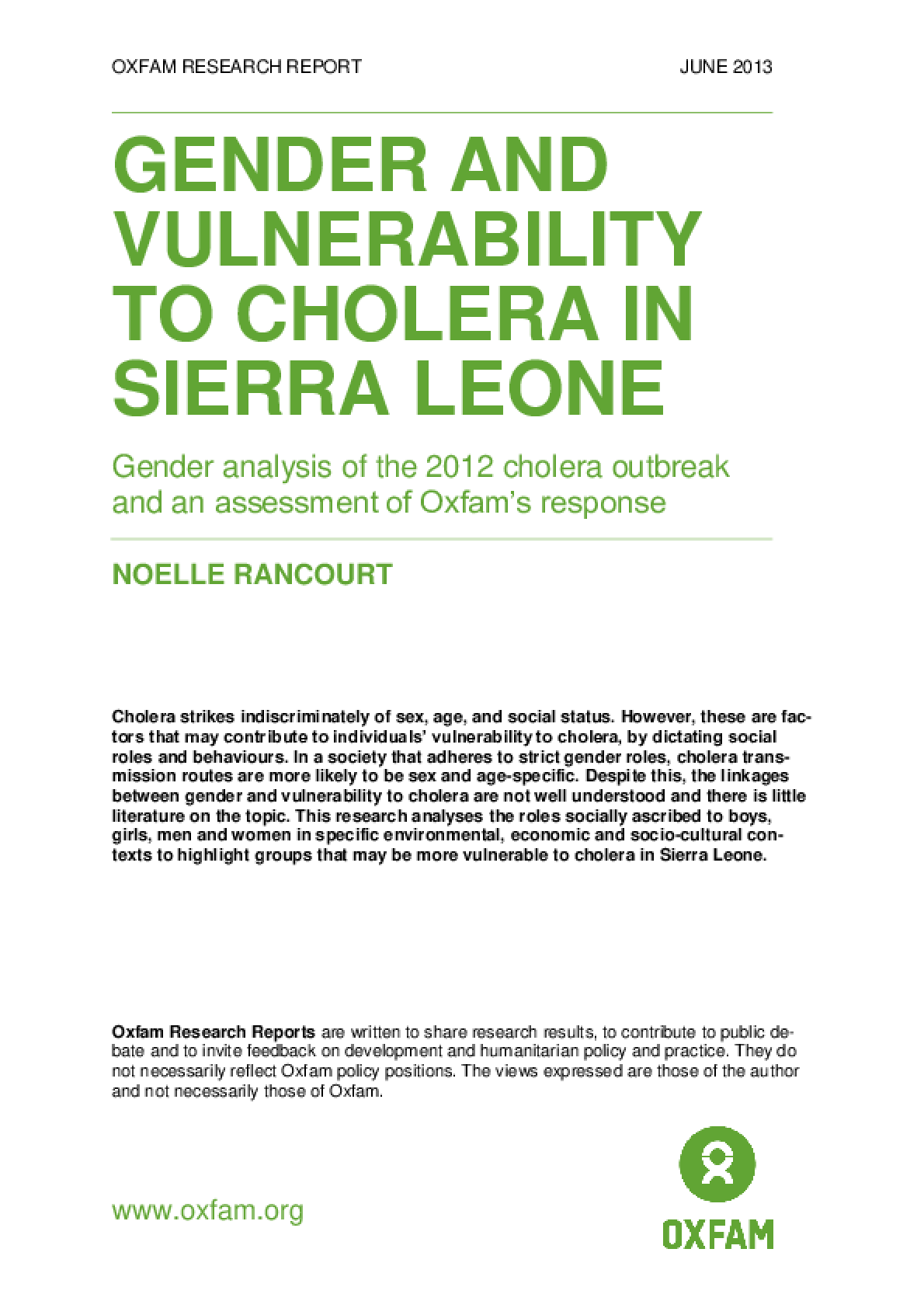 Gender and Vulnerability to Cholera in Sierra Leone: Gender analysis of the 2012 cholera outbreak and an assessment of Oxfam's response