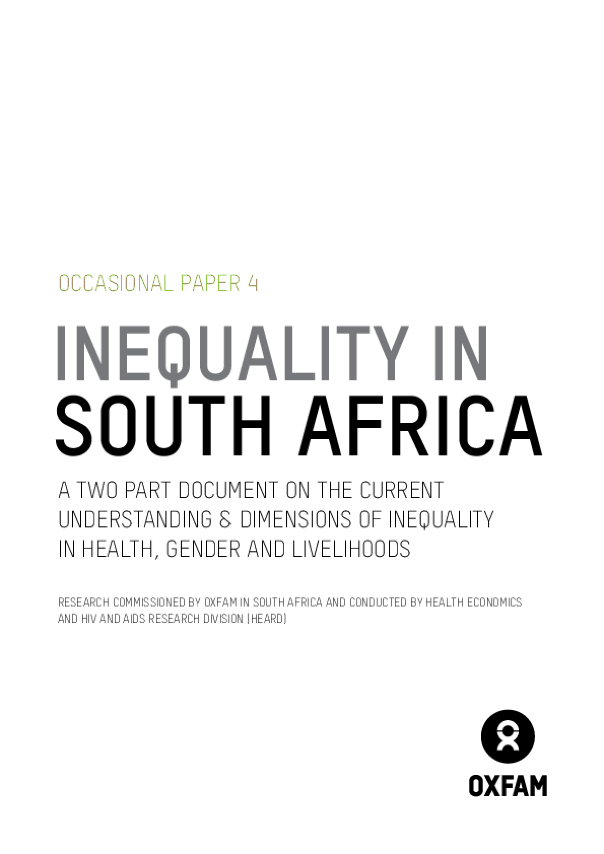Inequality in South Africa: A two part document on the current understanding and dimensions of inequality in health, gender and livelihoods