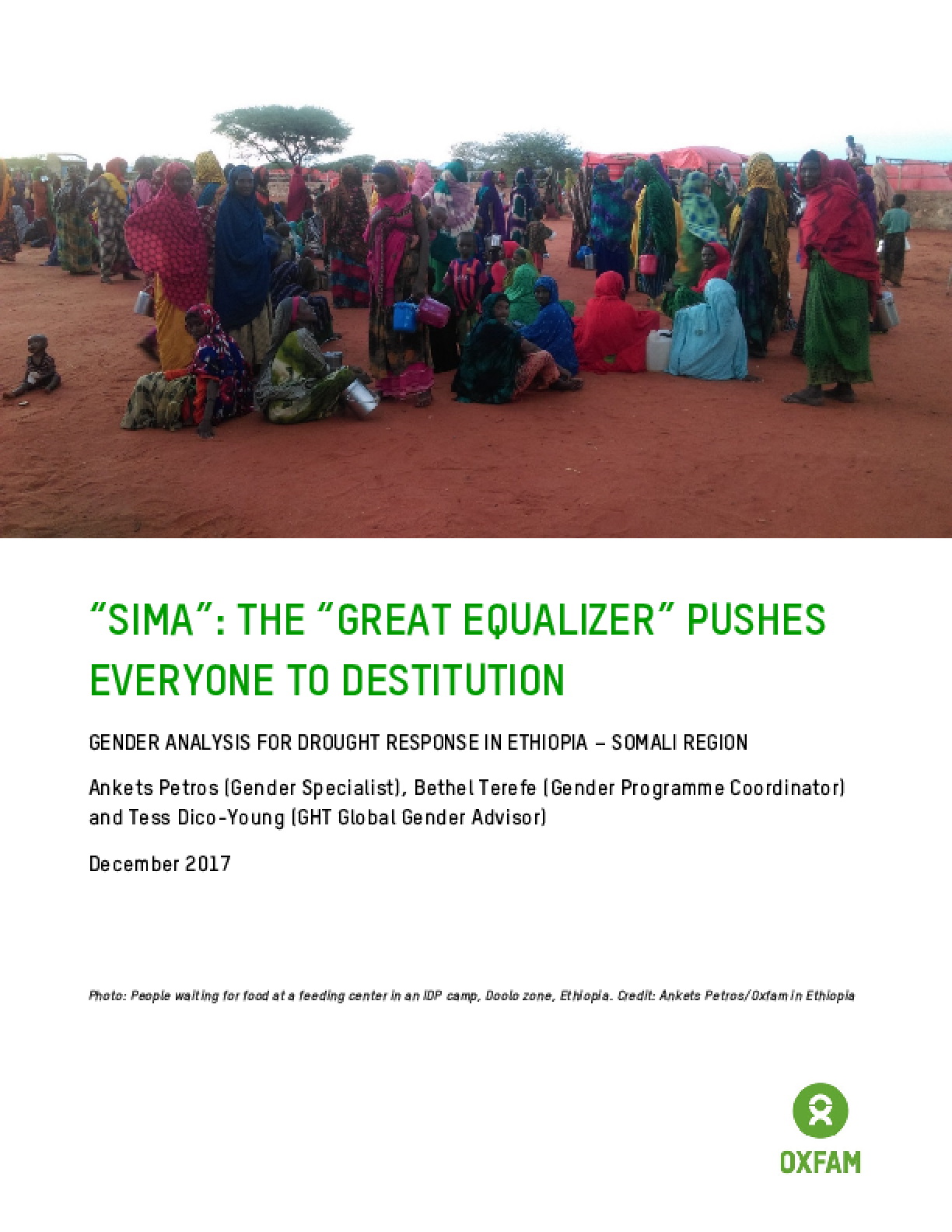 """Sima"": The ""Great Equalizer"" Pushes Everyone to Destitution: Gender analysis for drought response in Ethiopia - Somali Region"