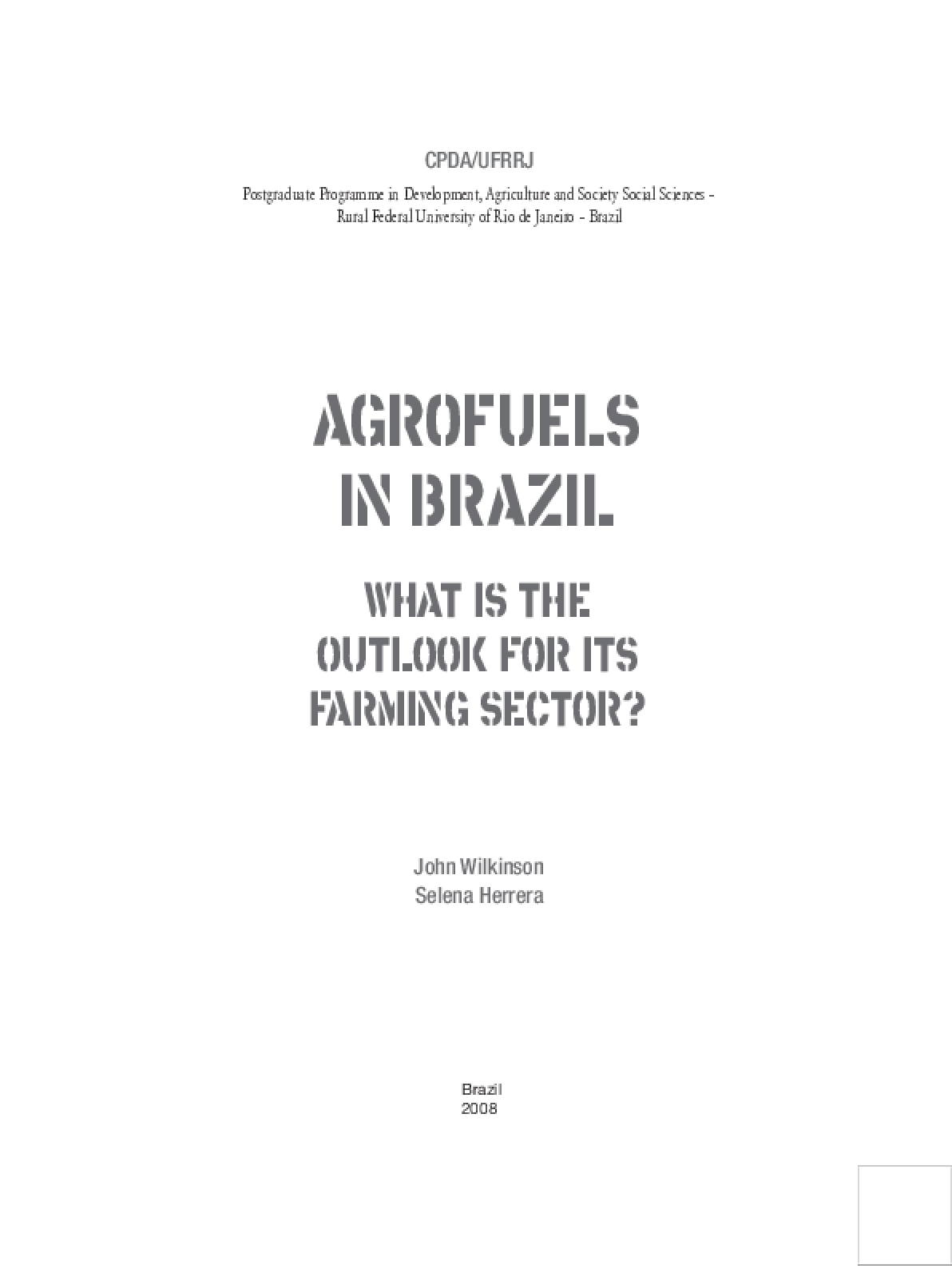 Agrofuels in Brazil: What is the outlook for its farming sector?