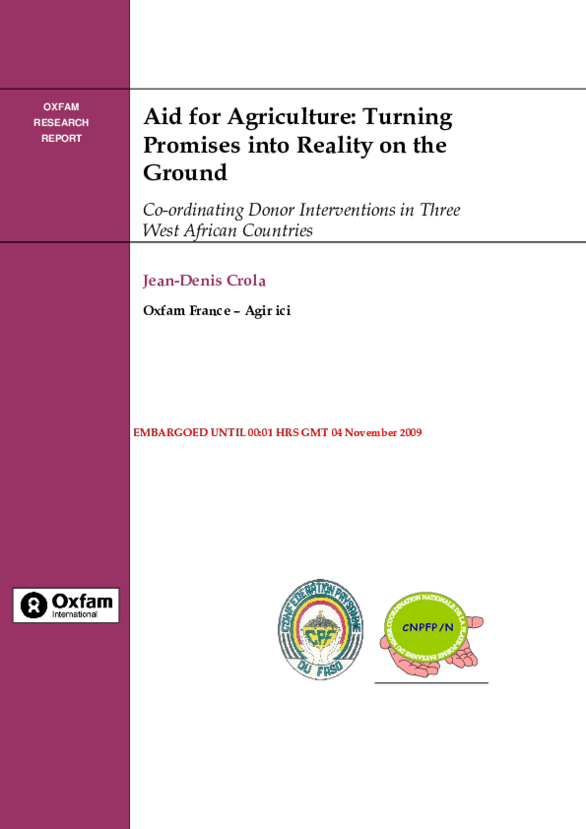 Aid For Agriculture: Turning promises into reality co-ordinating donor interventions in three west African countries