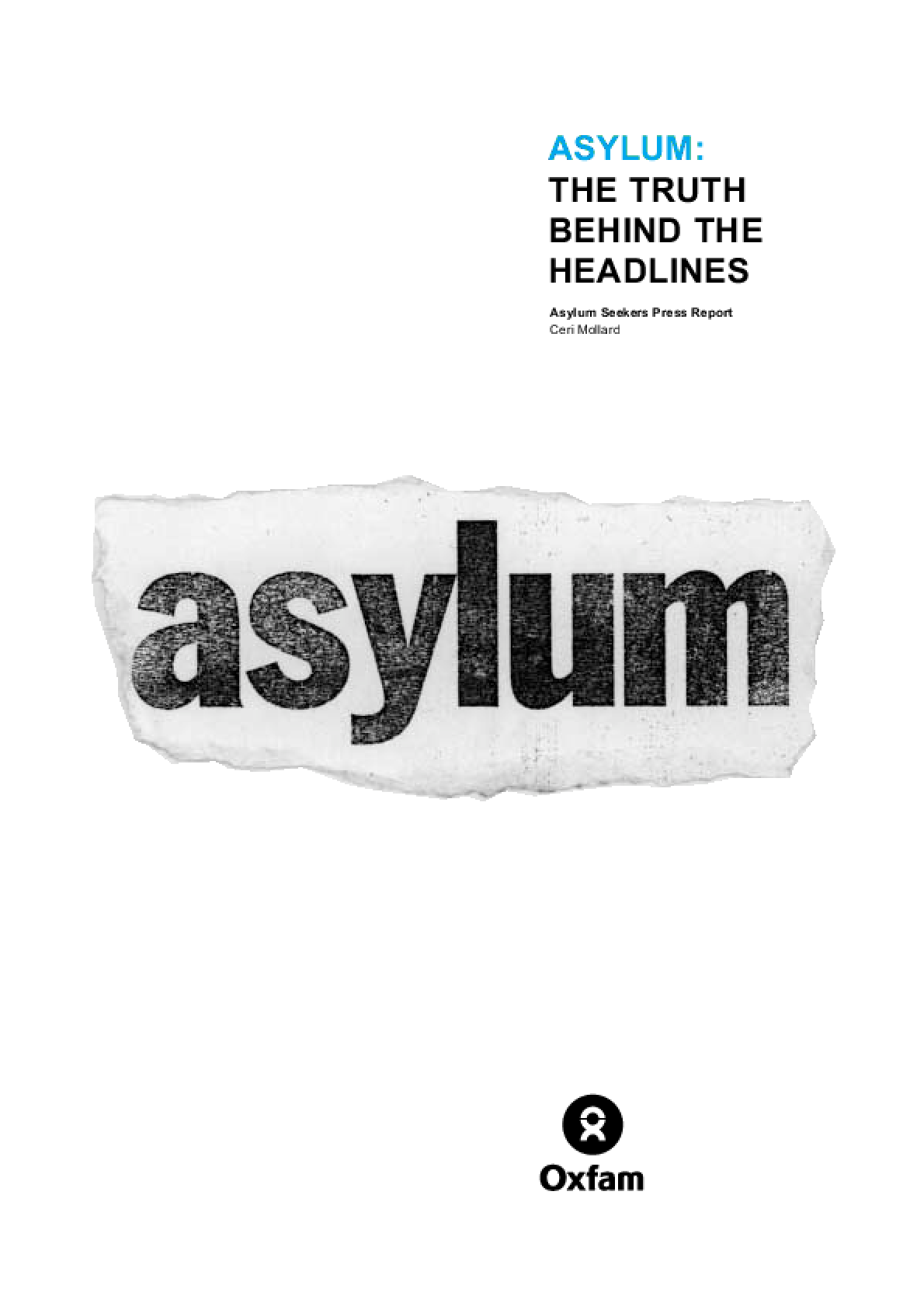 Asylum: The truth behind the headlines