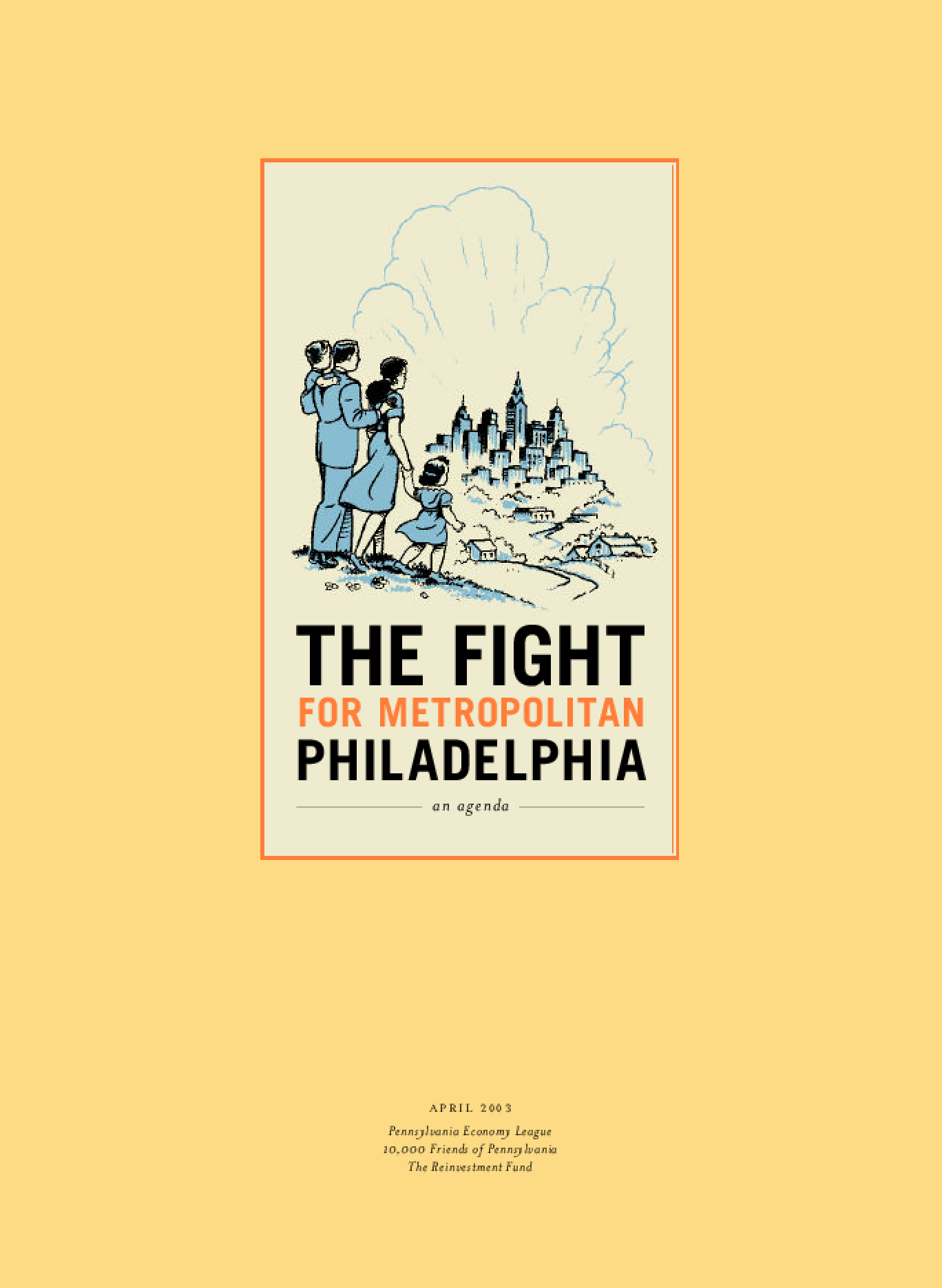 The Fight for Metropolitan Philadelphia: An Agenda