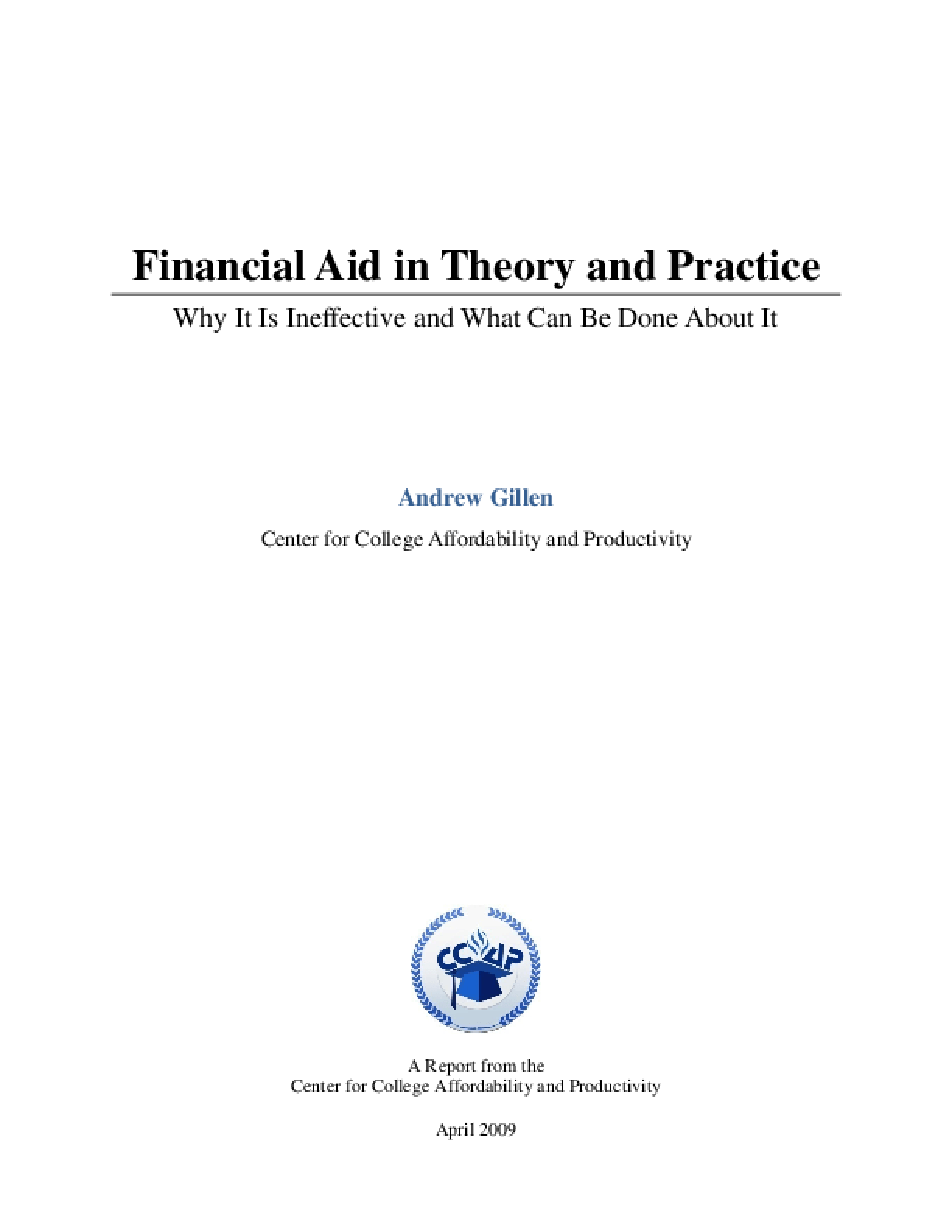 Financial Aid in Theory and Practice: Why It Is Ineffective and What Can Be Done About It