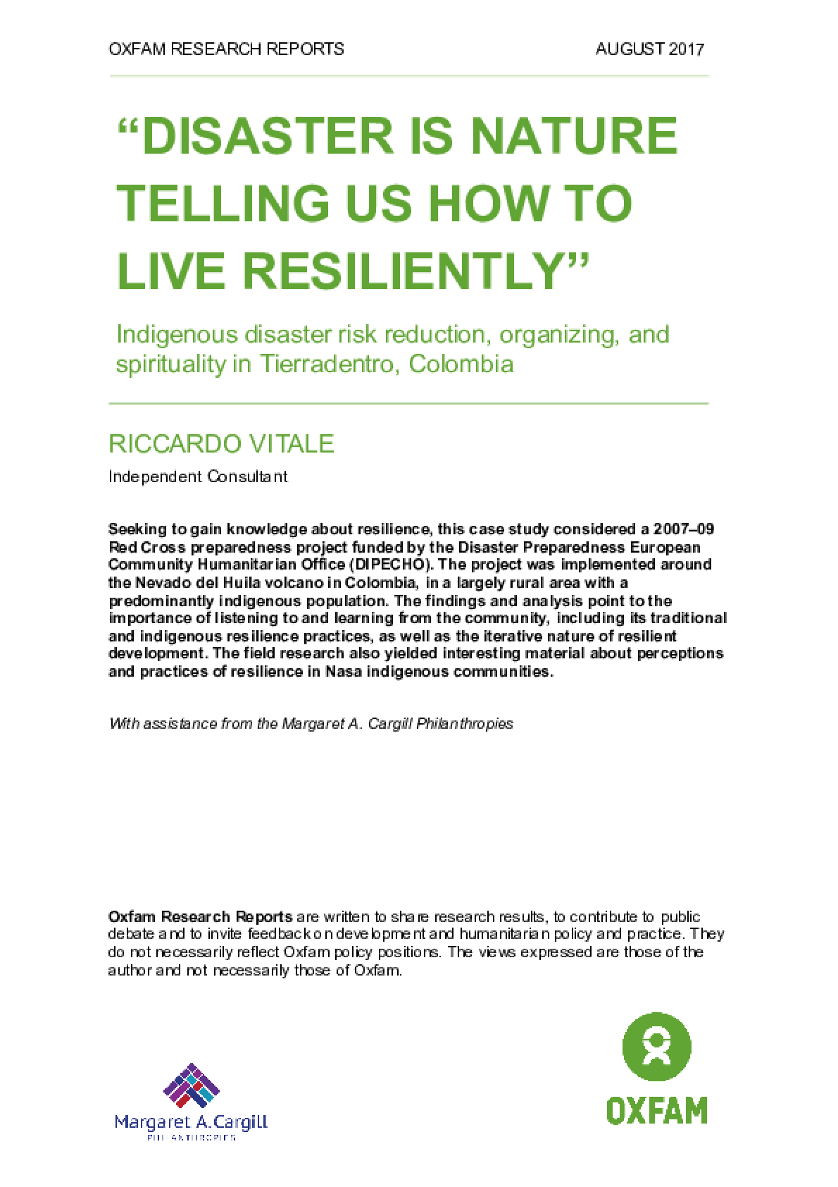 """Disaster is Nature Telling Us how to Live Resiliently"": Indigenous disaster risk reduction, organizing, and spirituality in Tierradentro, Colombia"