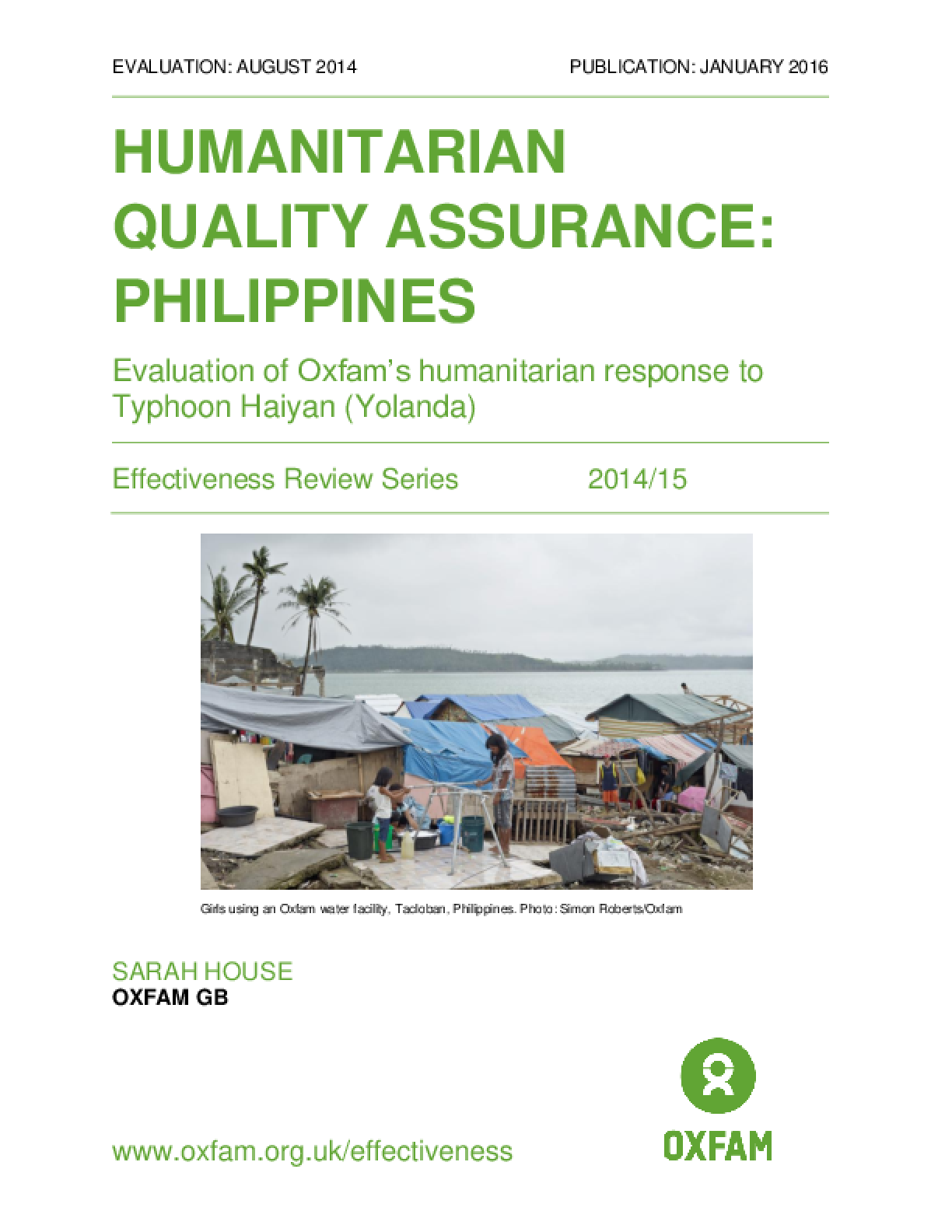 Humanitarian Quality Assurance - Philippines: Evaluation of Oxfam's humanitarian response to Typhoon Haiyan (Yolanda)