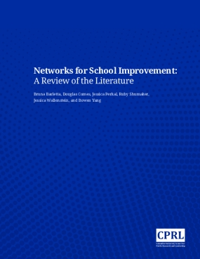 Networks for School Improvement: A Review of the Literature