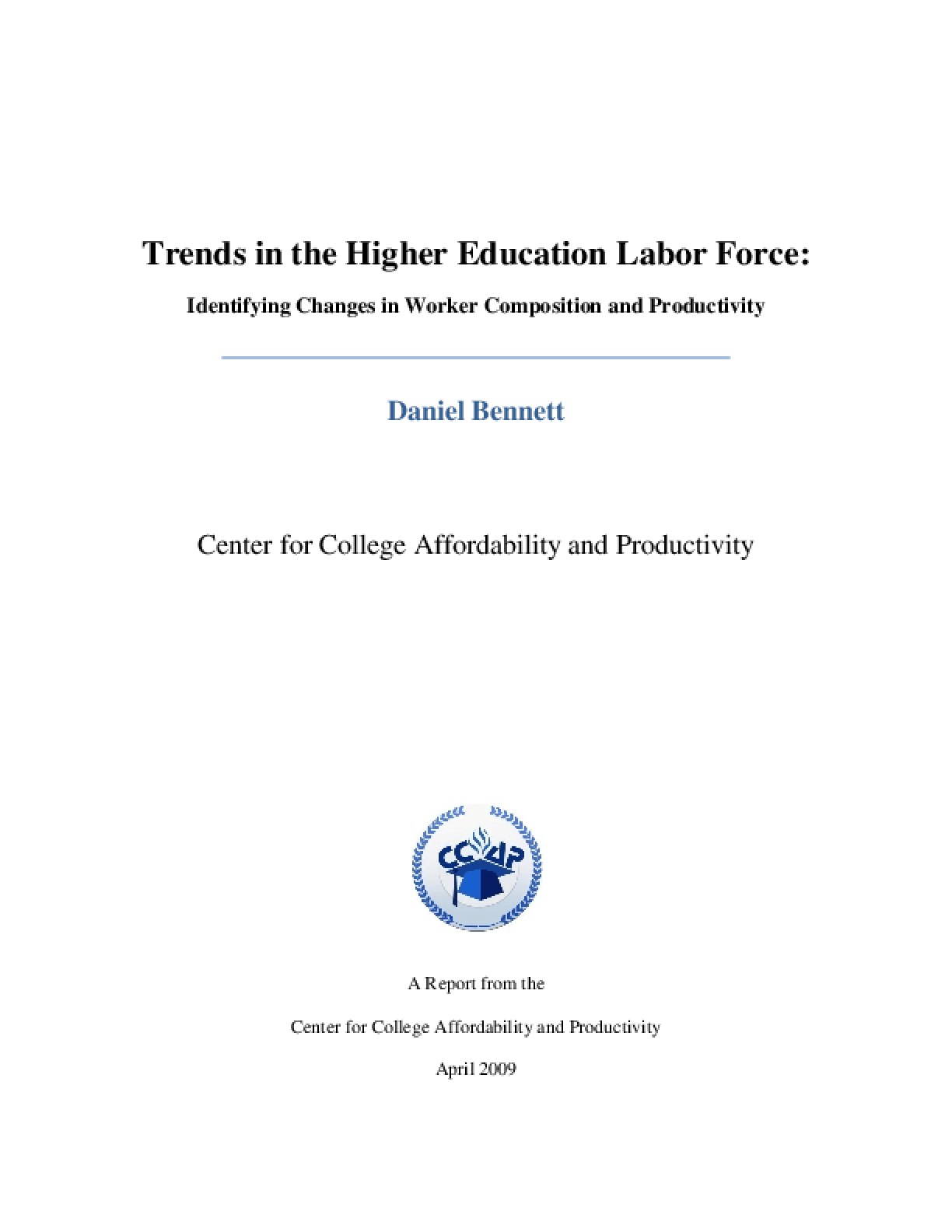Trends in the HIgher Education Labor Force: Identifying Changes in Worker Composition and Productivity