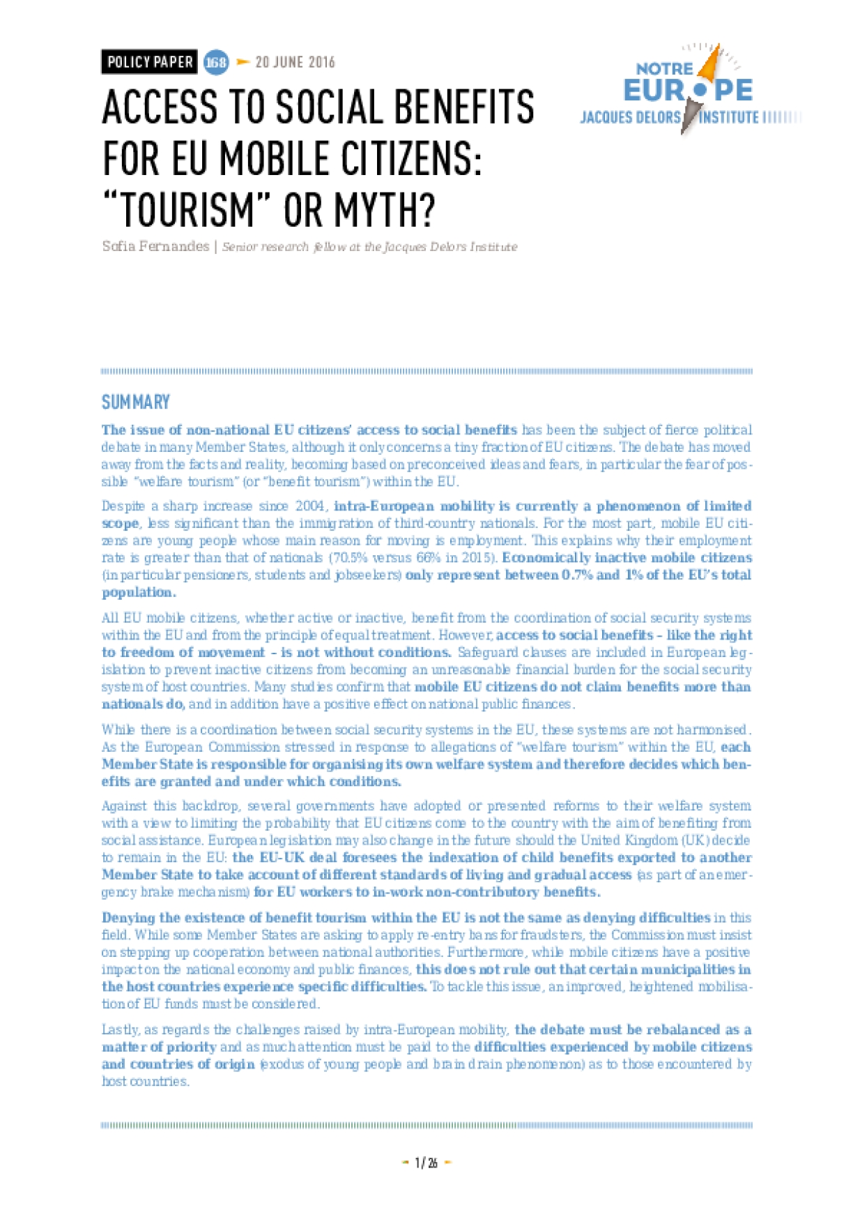 "Access to Social Benefits for EU Mobile Citizens: ""Tourism"" or Myth?"