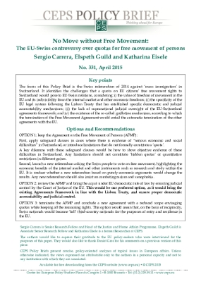 No Move Without Free Movement: The EU-Swiss Controversy over Quotas for Free Movement of Persons.