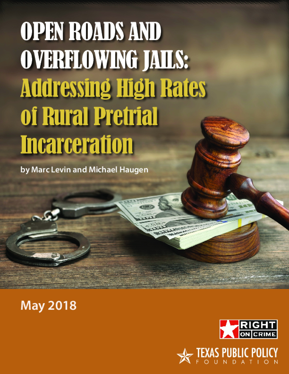 Open Roads and Overflowing Jails: Addressing High Rates of Rural Pretrial Incarceration