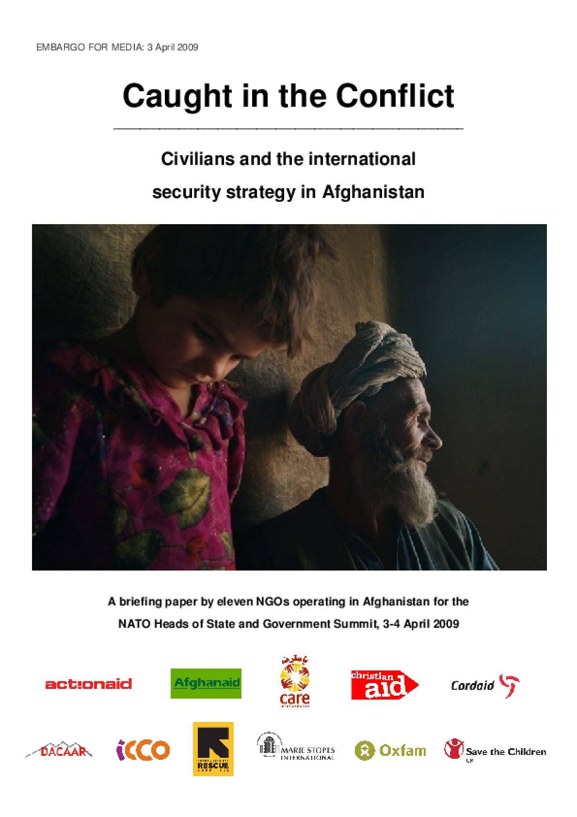 Caught in the Conflict: Civilians and the international security strategy in Afghanistan