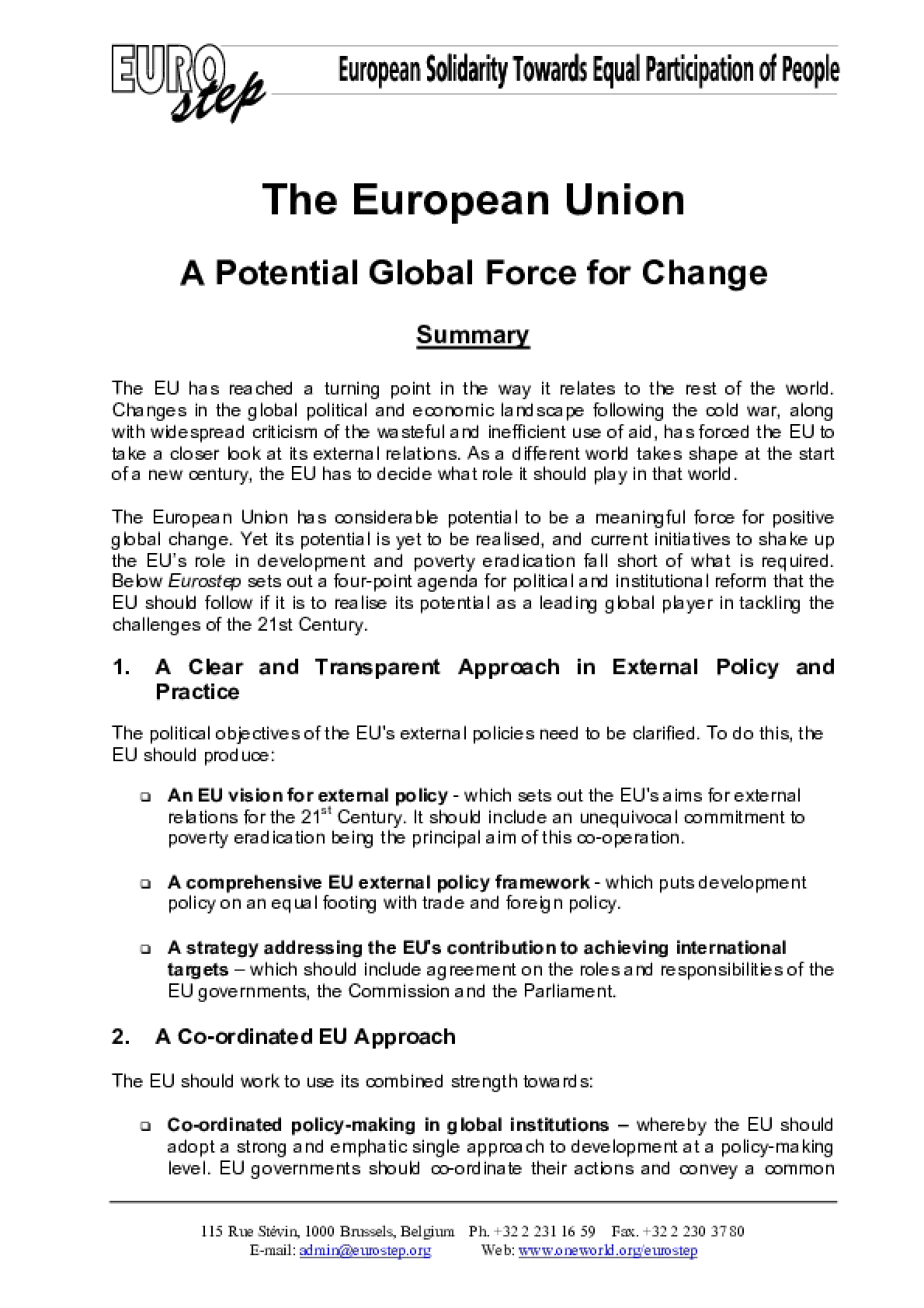 The European Union: A potential global force for change
