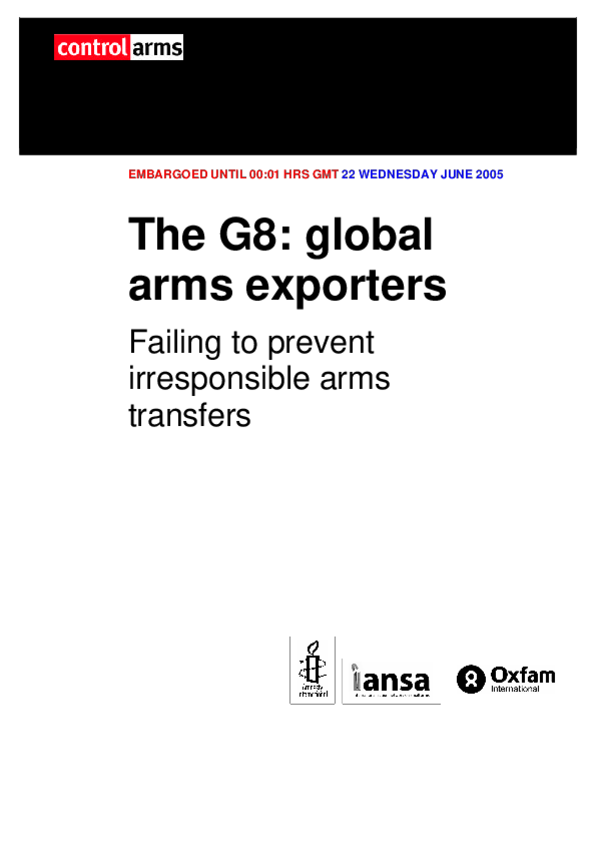 The G8: Global arms exporters: Failing to prevent irresponsible arms transfers