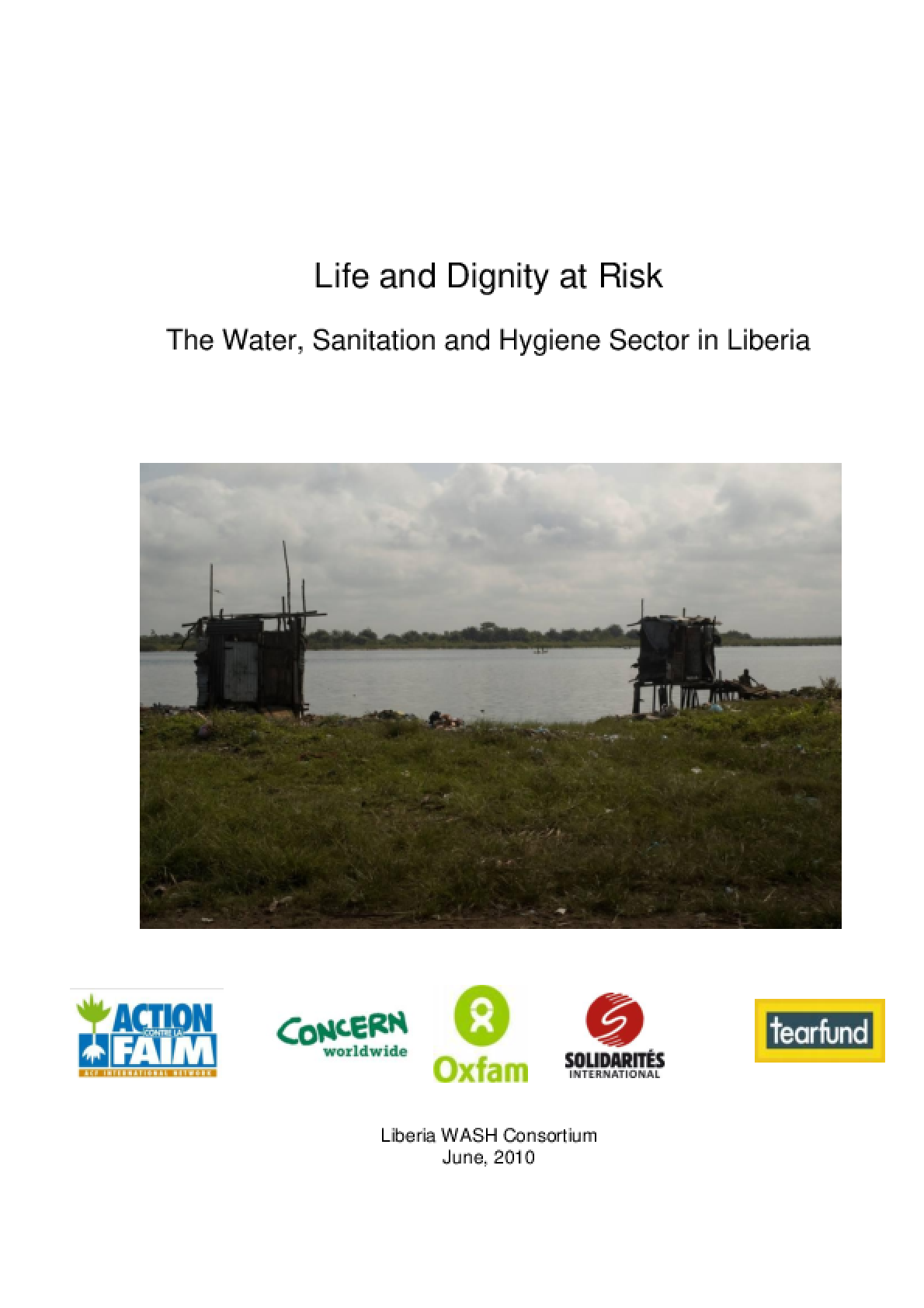 Life and Dignity at Risk: The Water, Sanitation and Hygiene Sector in Liberia