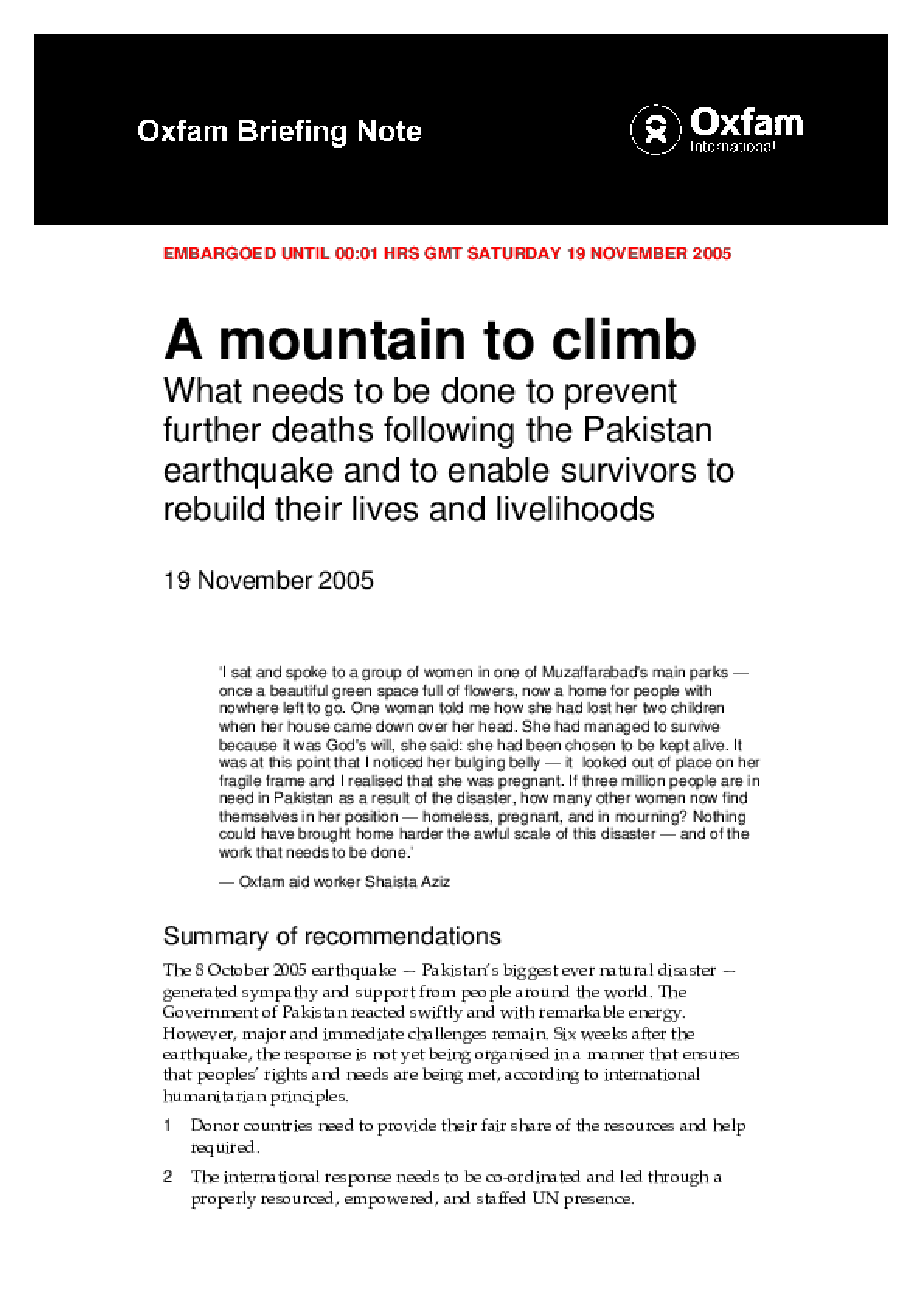 A Mountain to Climb: What needs to be done to prevent further deaths following the Pakistan earthquake and to enable survivors to rebuild their lives and livelihoods
