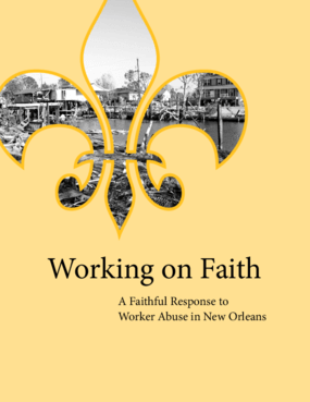 Working on Faith: A Faithful Response to Worker Abuse in New_Orleans