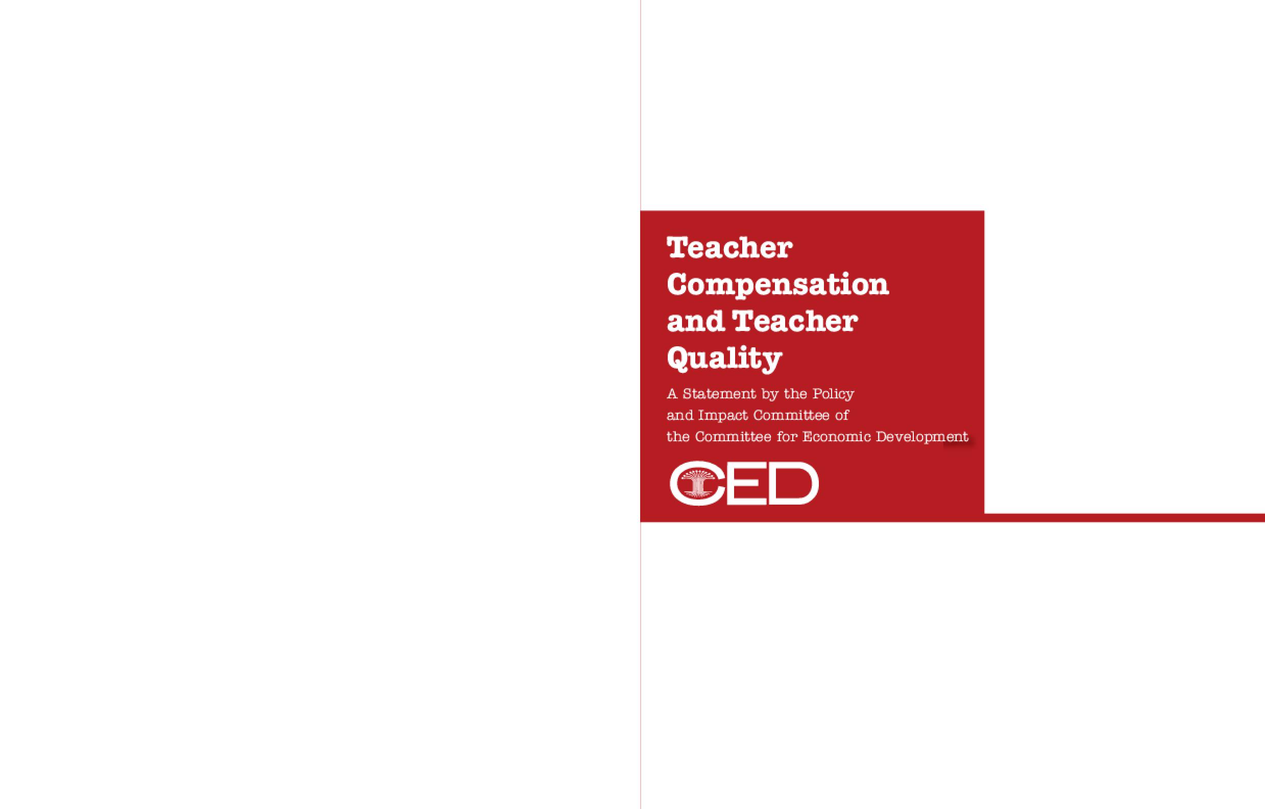 Teacher Compensation and Teacher Quality