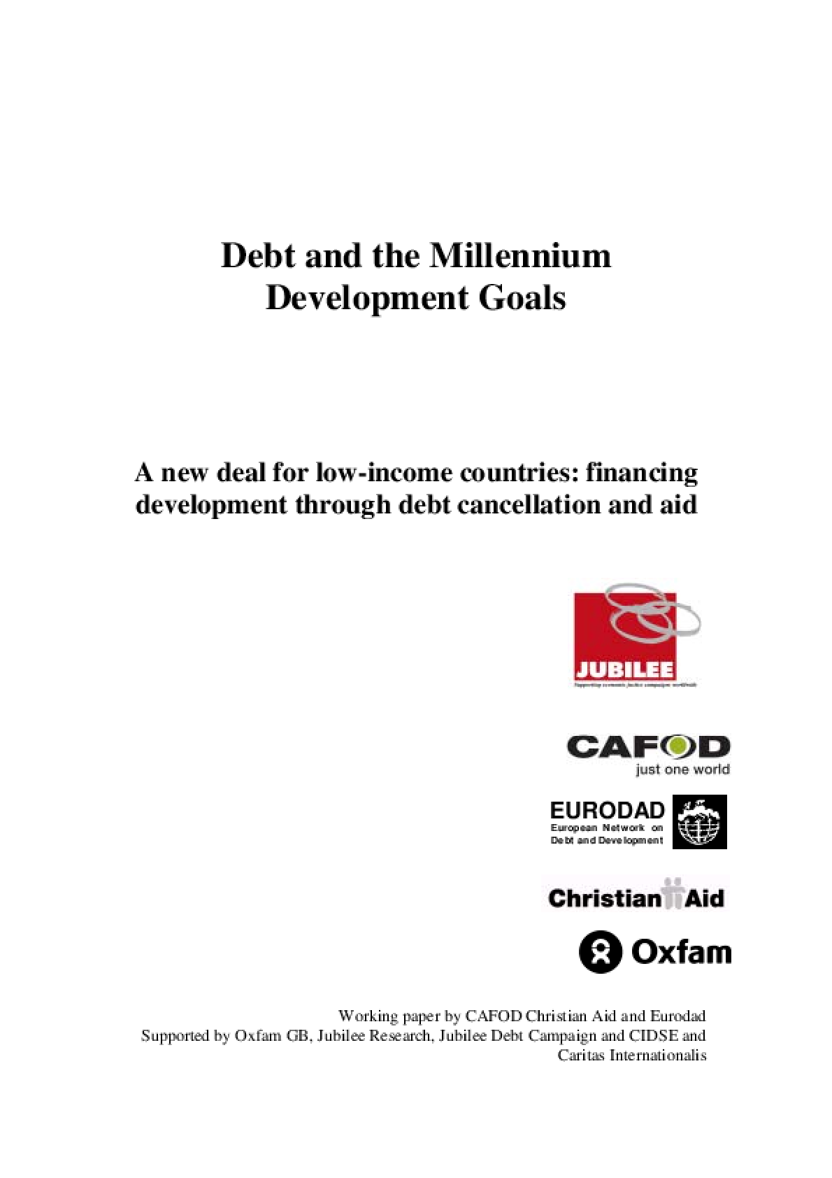 Debt and the Millennium Development Goals: A New Deal for Low-income Countries